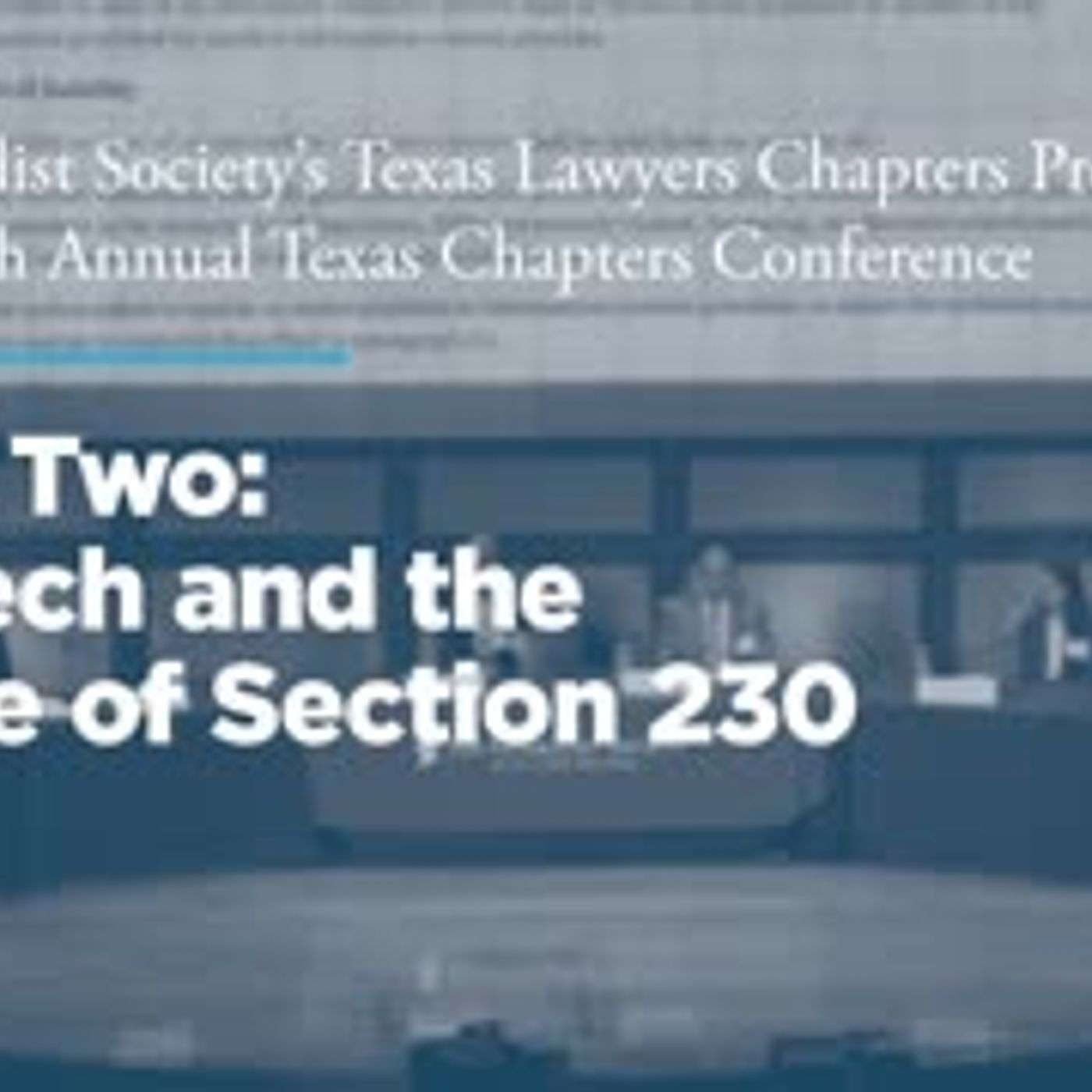 Panel 2: Big Tech and The Future of Section 230