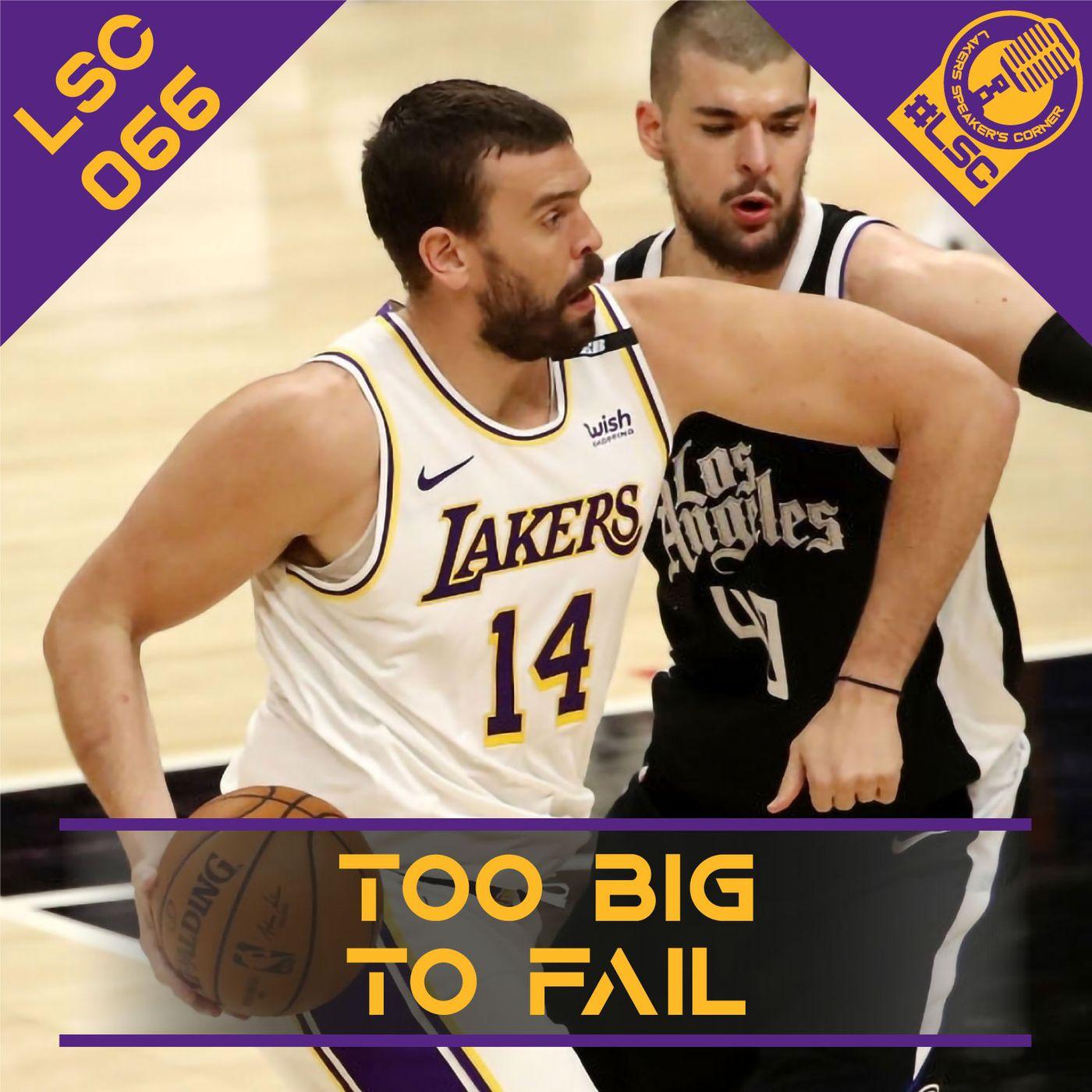 LSC 066 - Too Big to Fail