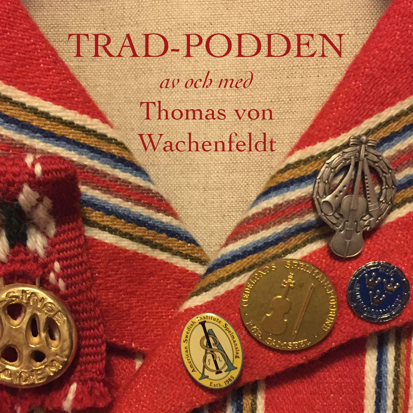 Trad-Podden, avsnitt 6D: Pelle Schenells landsmålsuppteckningar – 5:e insändningen