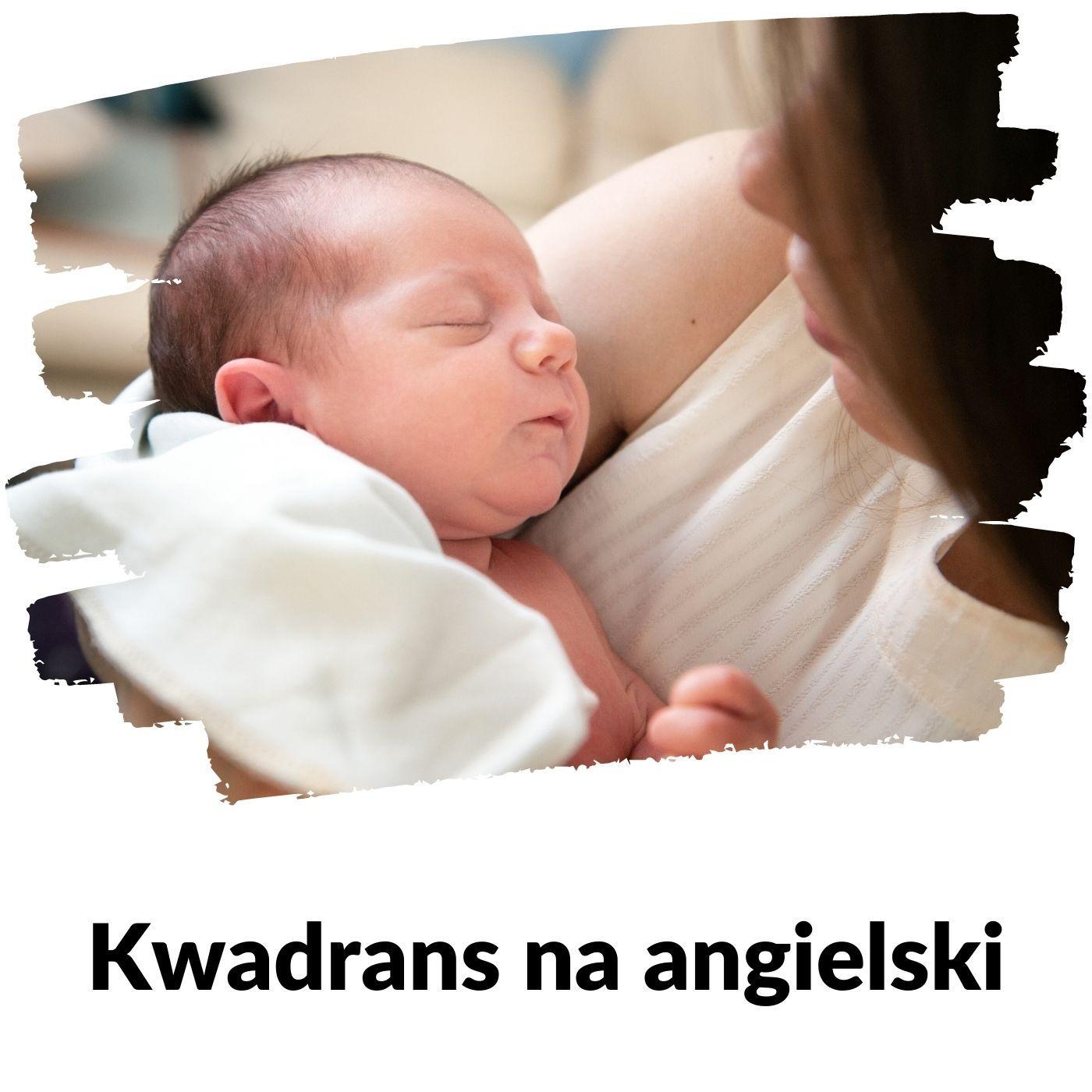 KNA: Lekcja 156 (wyprawka dla noworodka)