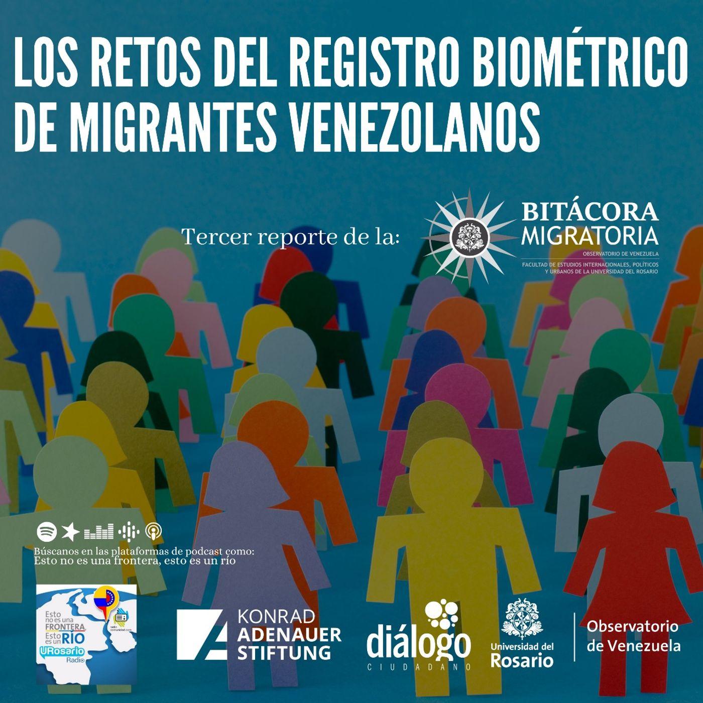 Los retos del registro biométrico de migrantes venezolanos