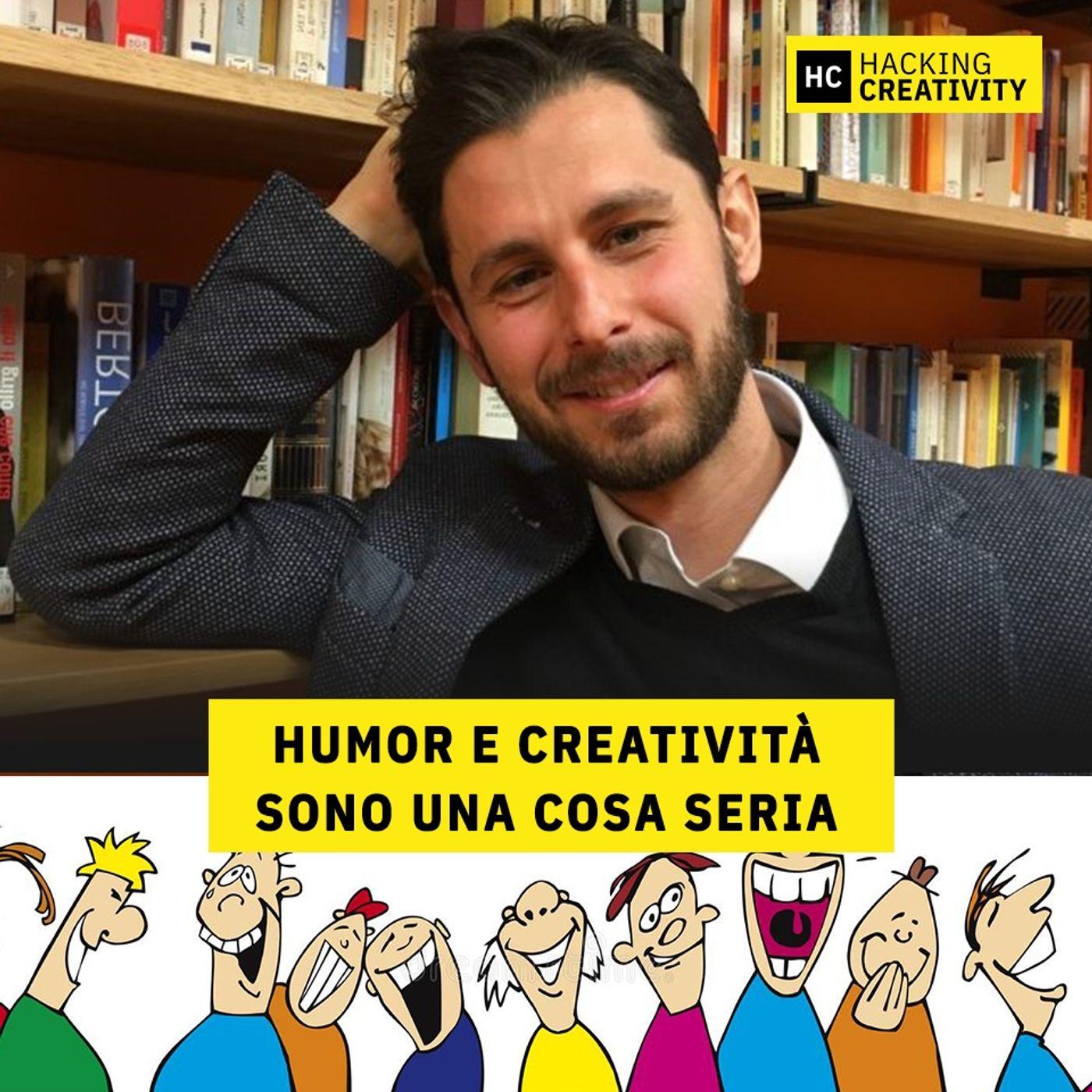 58 - Humor e creatività sono una cosa seria