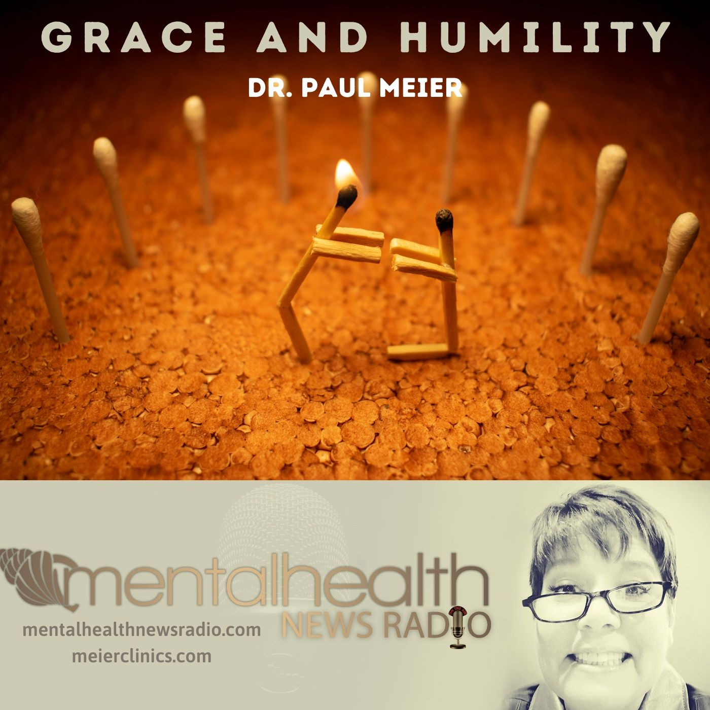 Mental Health News Radio - Grace and Humility with Dr. Paul Meier