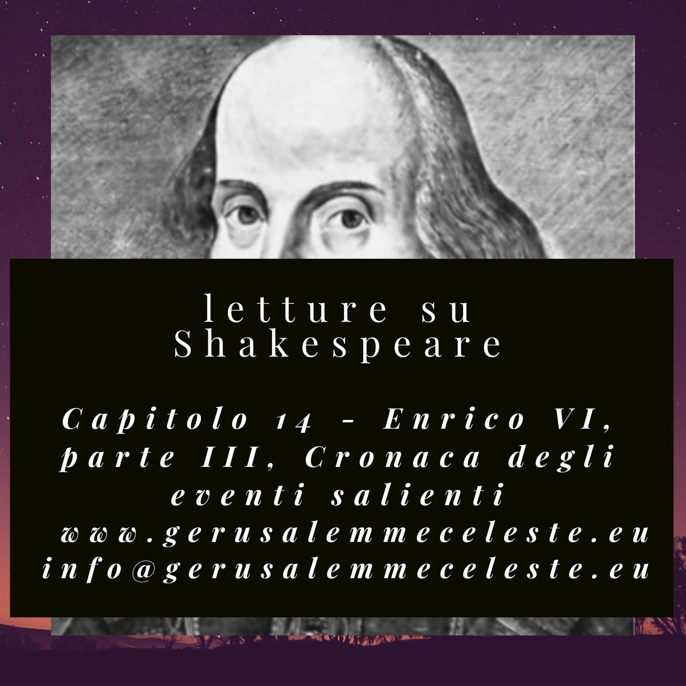 Capitolo 14 - Enrico VI, parte terza: Cronaca degli eventi salienti