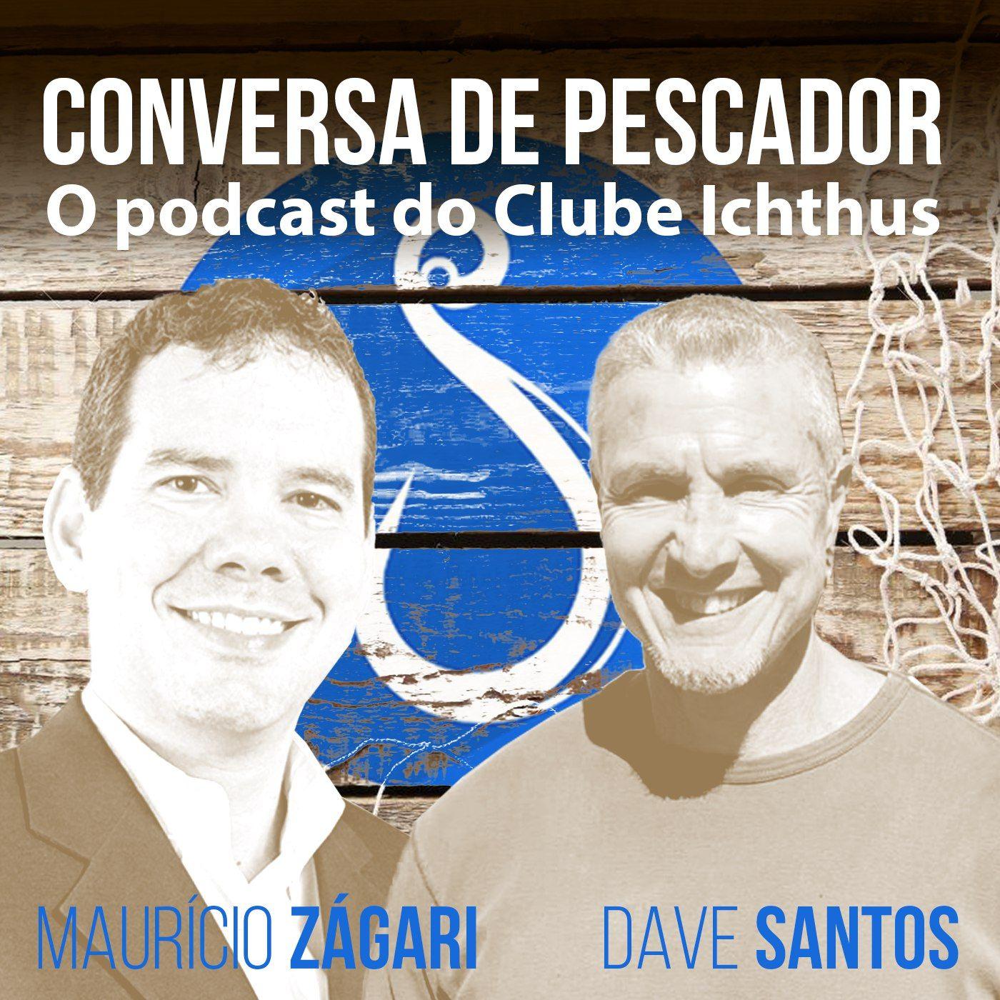 003 - Conversa de pescador - Dave Santos e Maurício Zágari