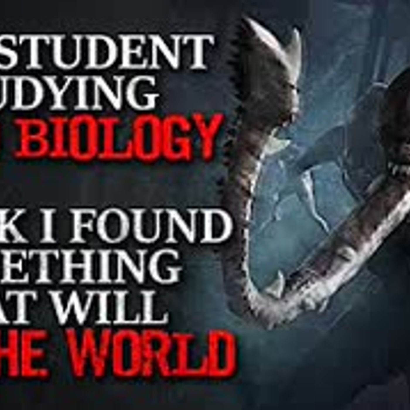 """I'm Student Studying Field Biology. I Think I Found Something That Will End the World"" Creepypasta"