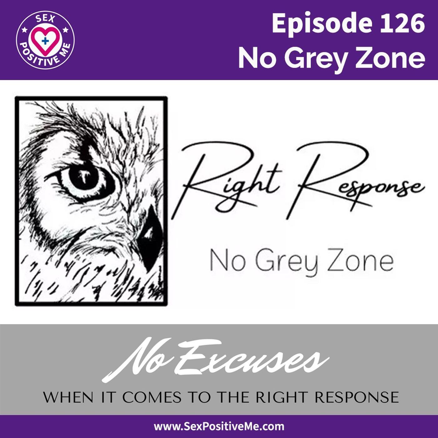 Sex Positive Me - E126: No Grey Zone