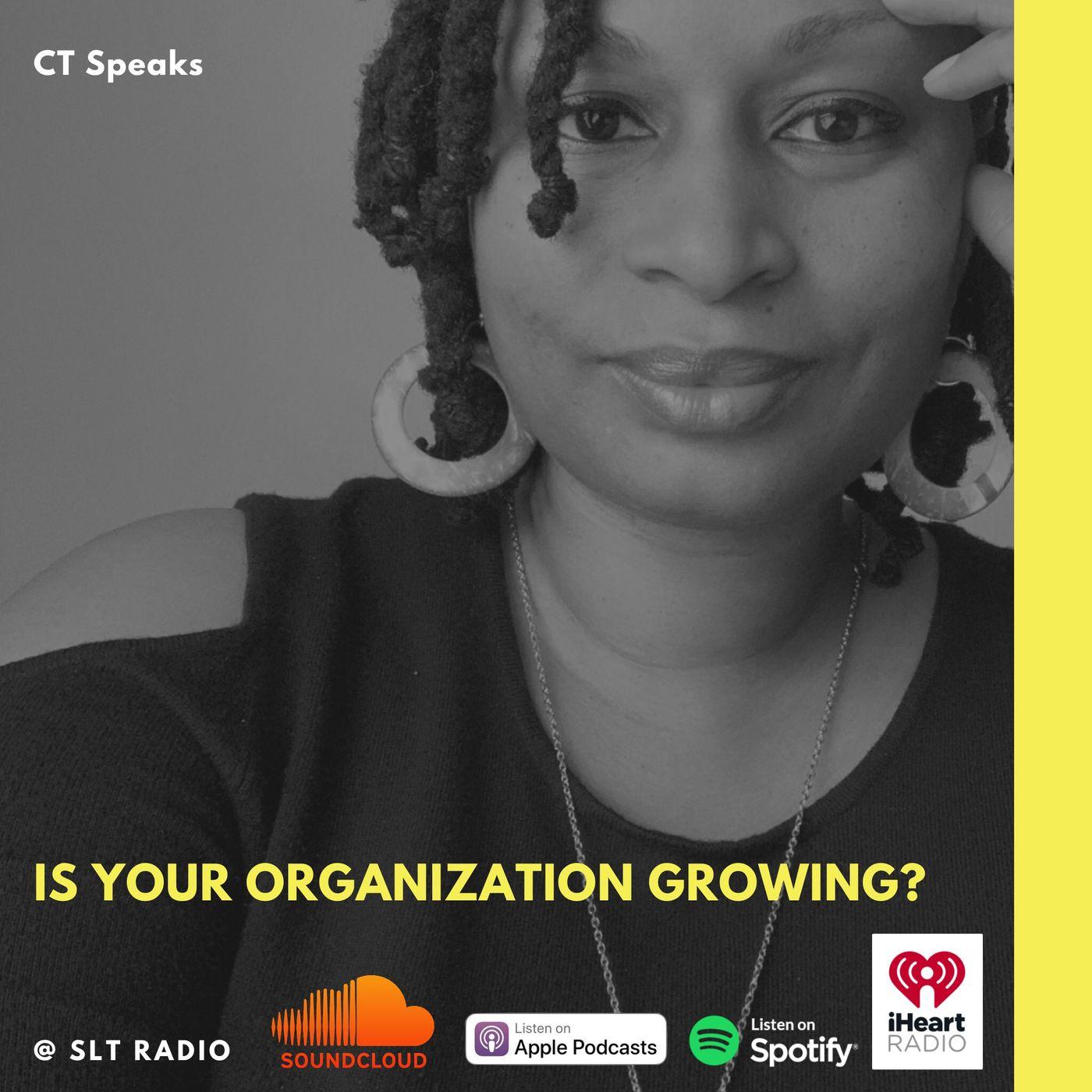 3.9 - GM2Leader - Is your organization growing? CT Speaks (Host)