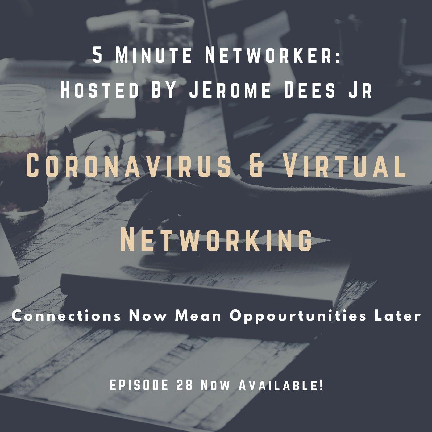 Coronavirus & Virtual Networking