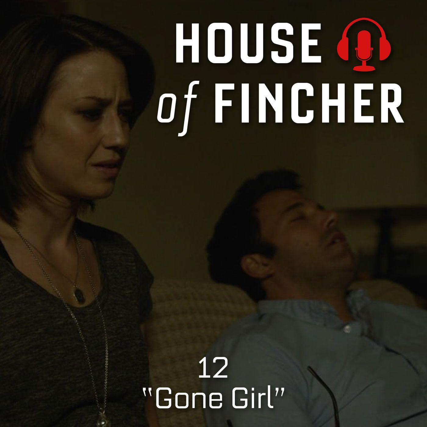 House of Fincher - 12 - Gone Girl