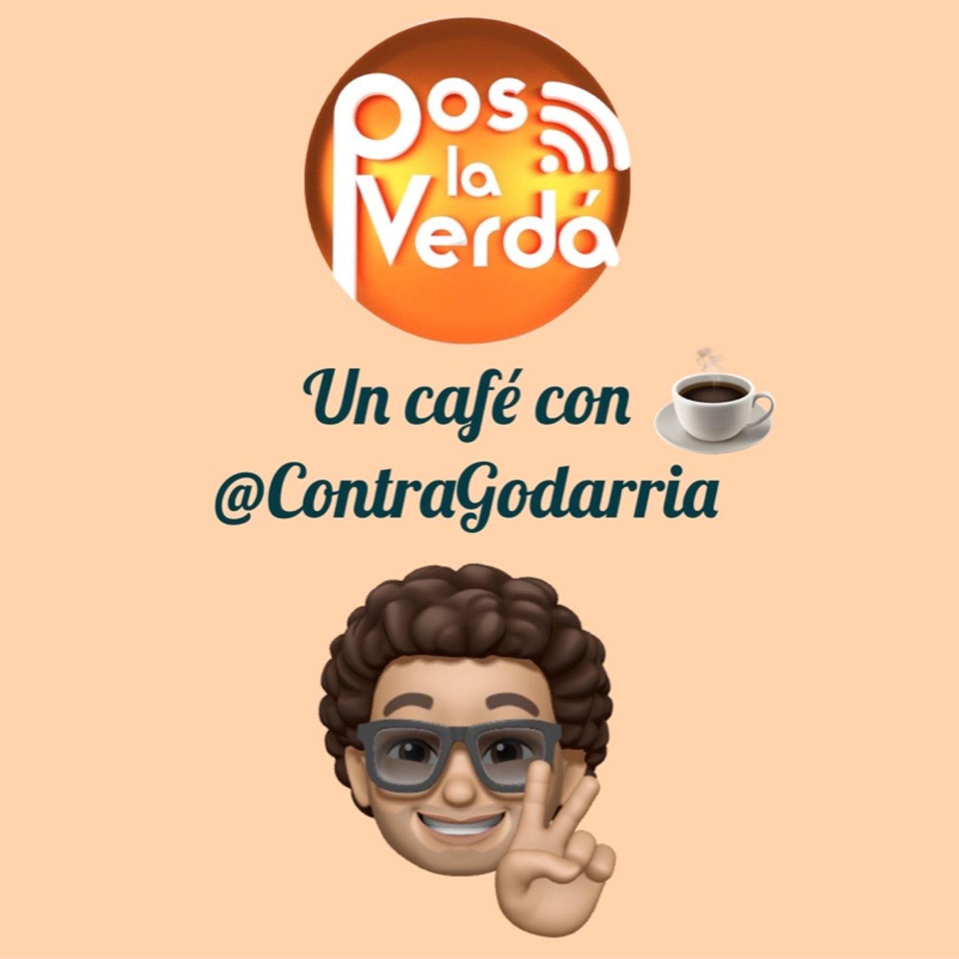 #PosLaVerda 15 de Octubre, un Cafe con @ContraGodarria