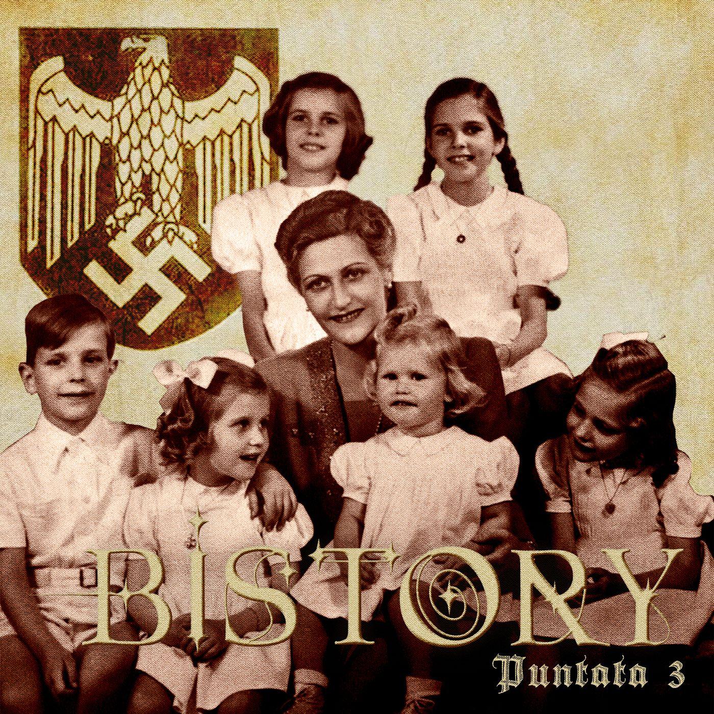 Bistory S01E03 Magda Goebbels
