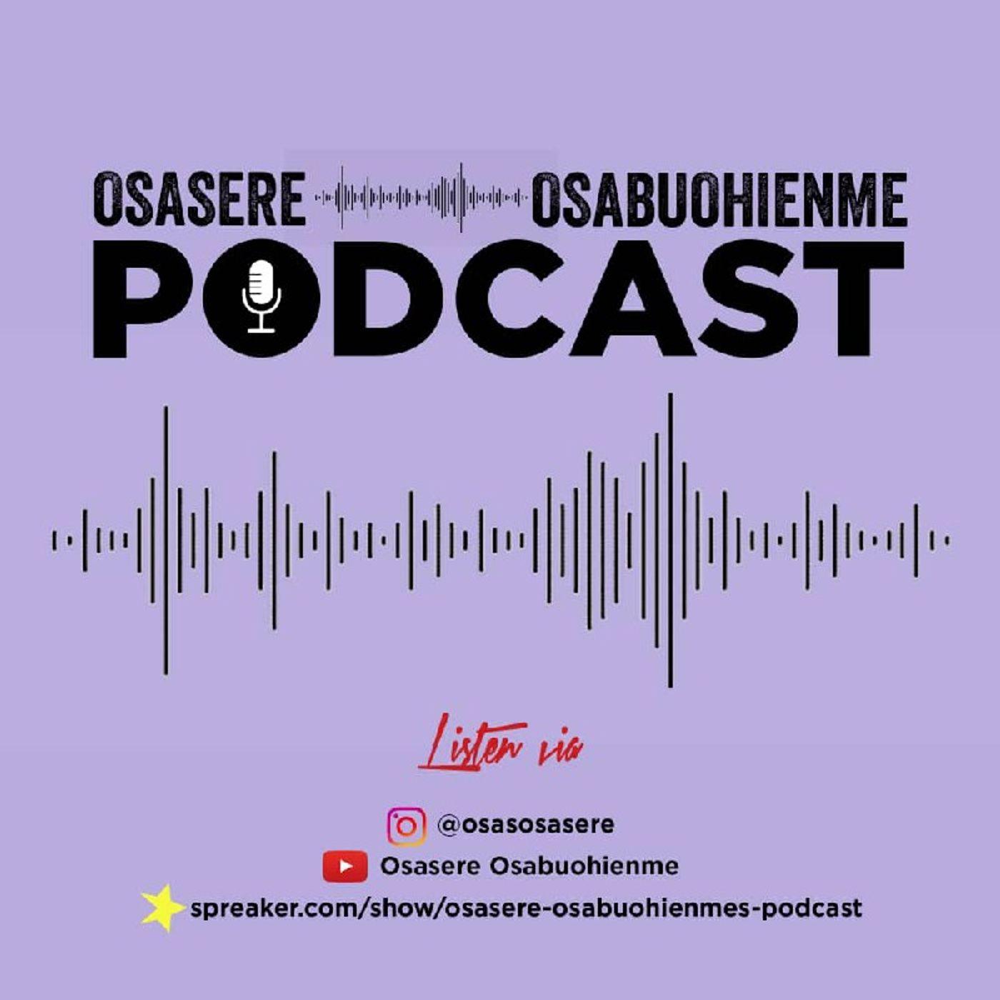 osasere osabuohienme's podcast on Jamit