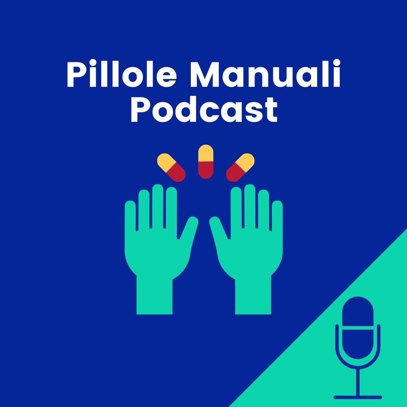 Pillole Manuali Podcast
