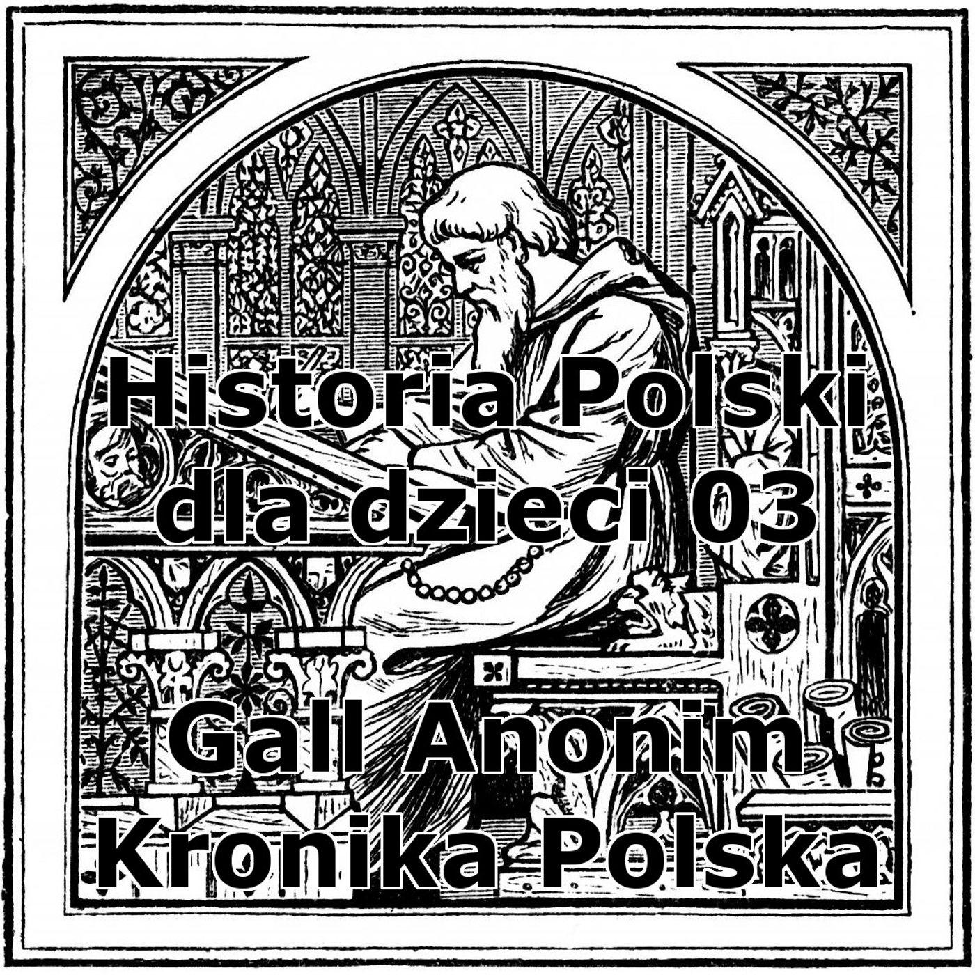 03 - Gall Anonim Kronika Polska