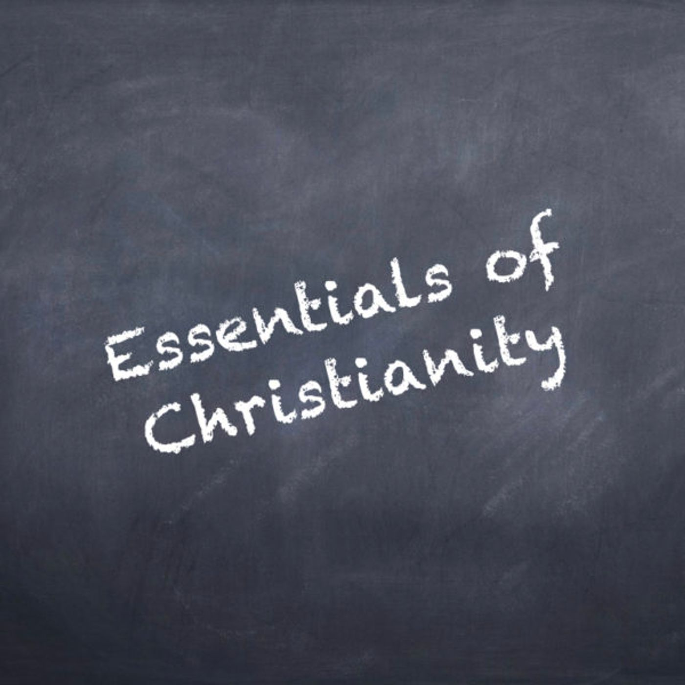What are the Essentials of Christianity?