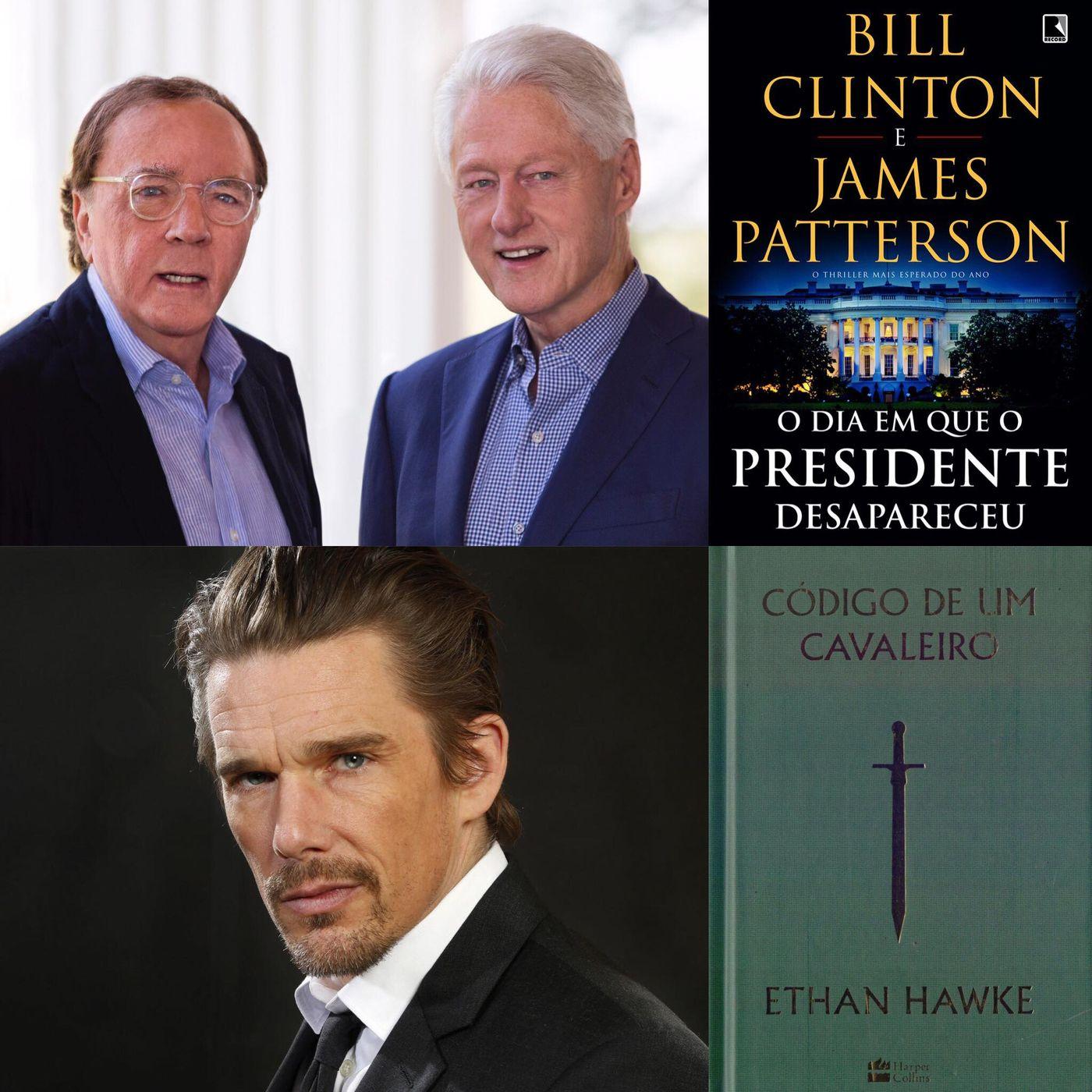 t02e24 - Ethan Hawke, Bill Clinton e James Patterson (Desafio de agosto)