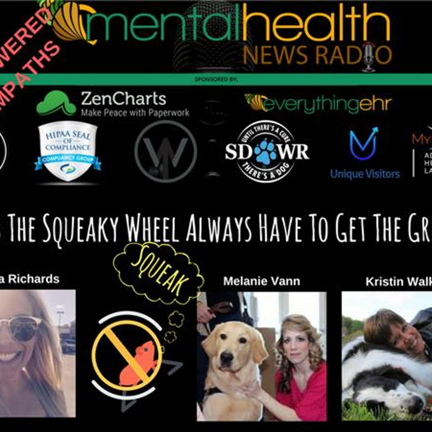 Mental Health News Radio - Empowered Empaths: Does The Squeaky Wheel Always Have To Get The Grease?