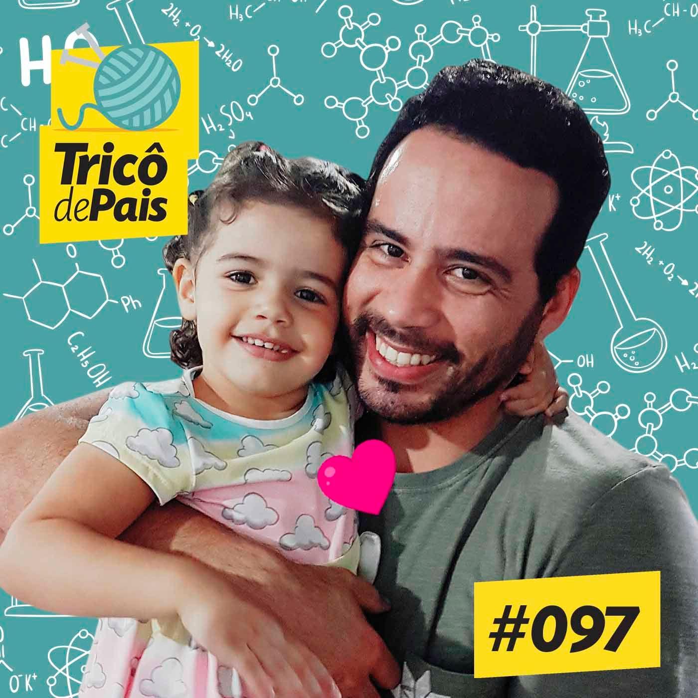#097 - Ciência Começa em Casa feat. Daniel Filho