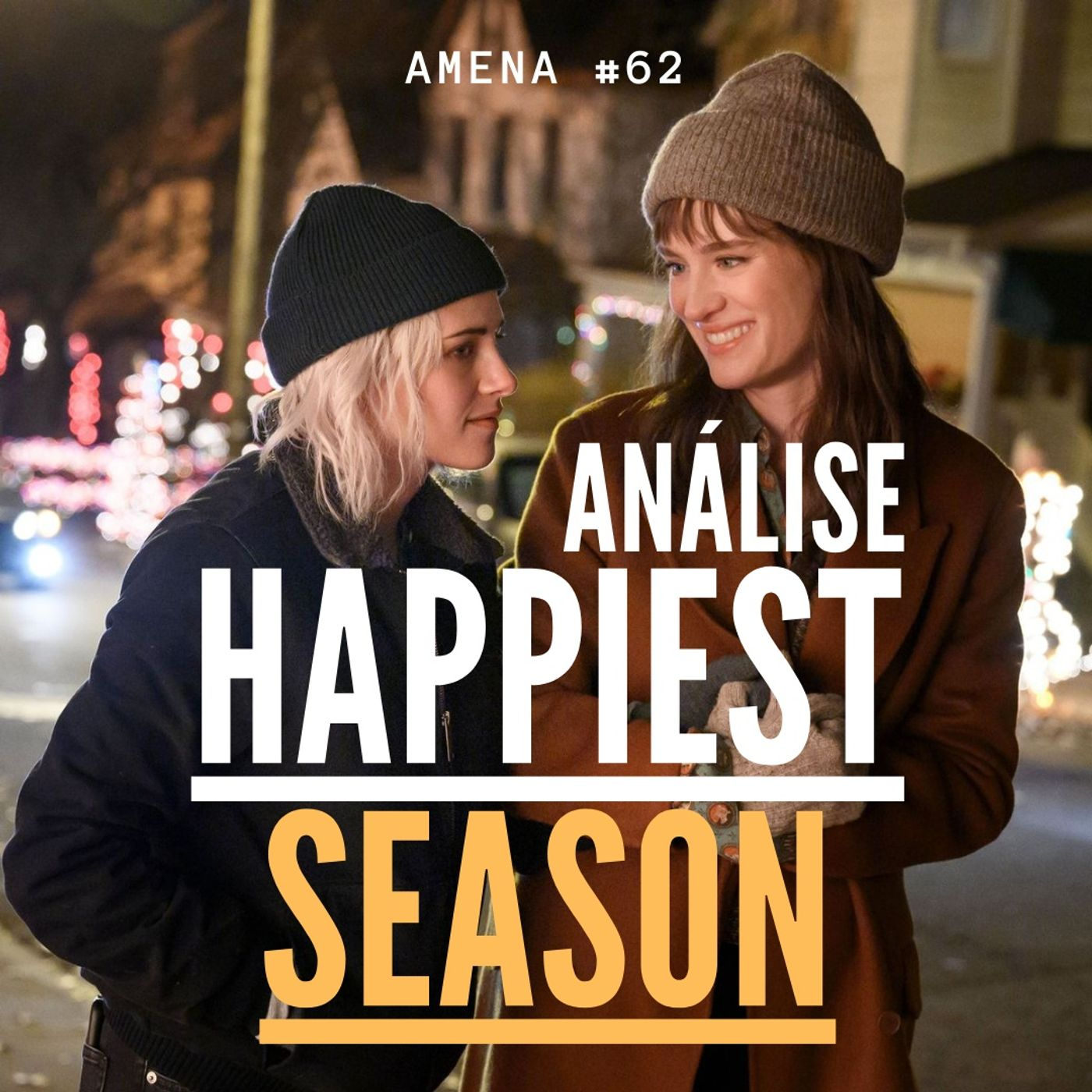 62 - Analisando Happiest Season