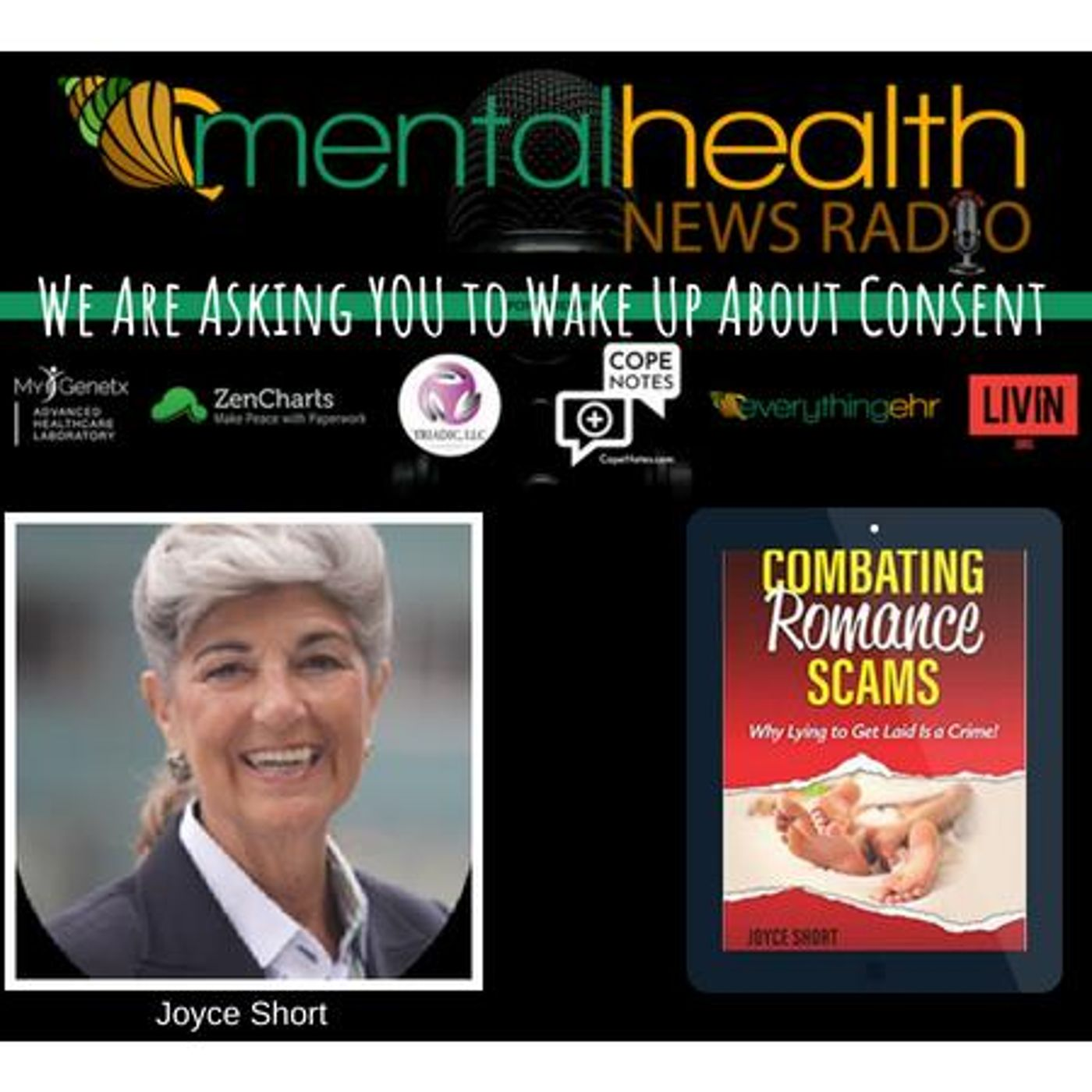 Mental Health News Radio - We Are Asking YOU to Wake Up About Consent with Joyce Short