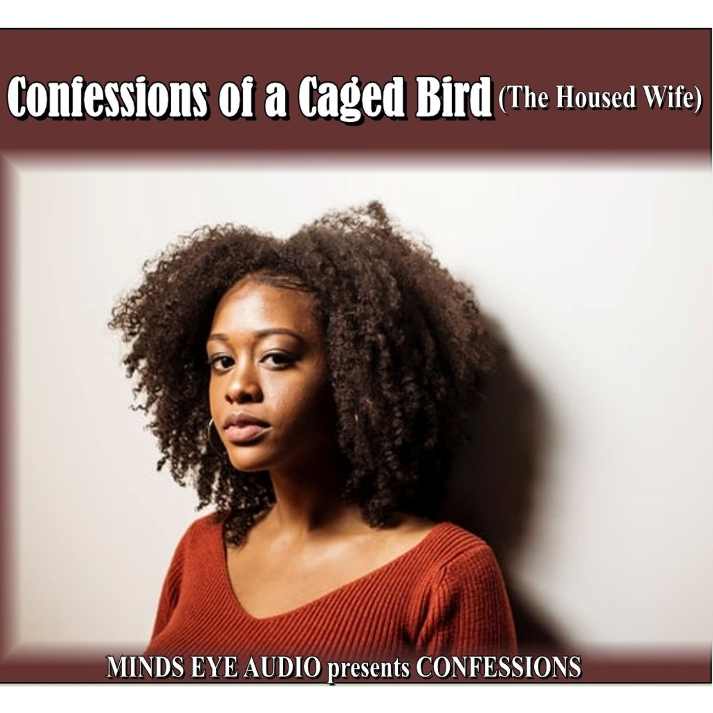 Confessions EP1 The Caged Bird