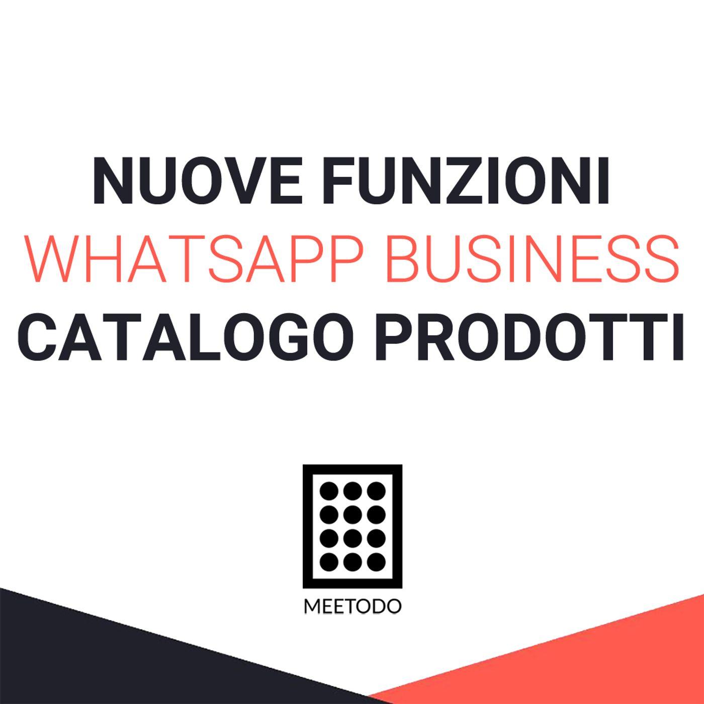 WhatsApp Business nuova funzione dedicata alle piccole imprese la vetrina virtuale per i prodotti.