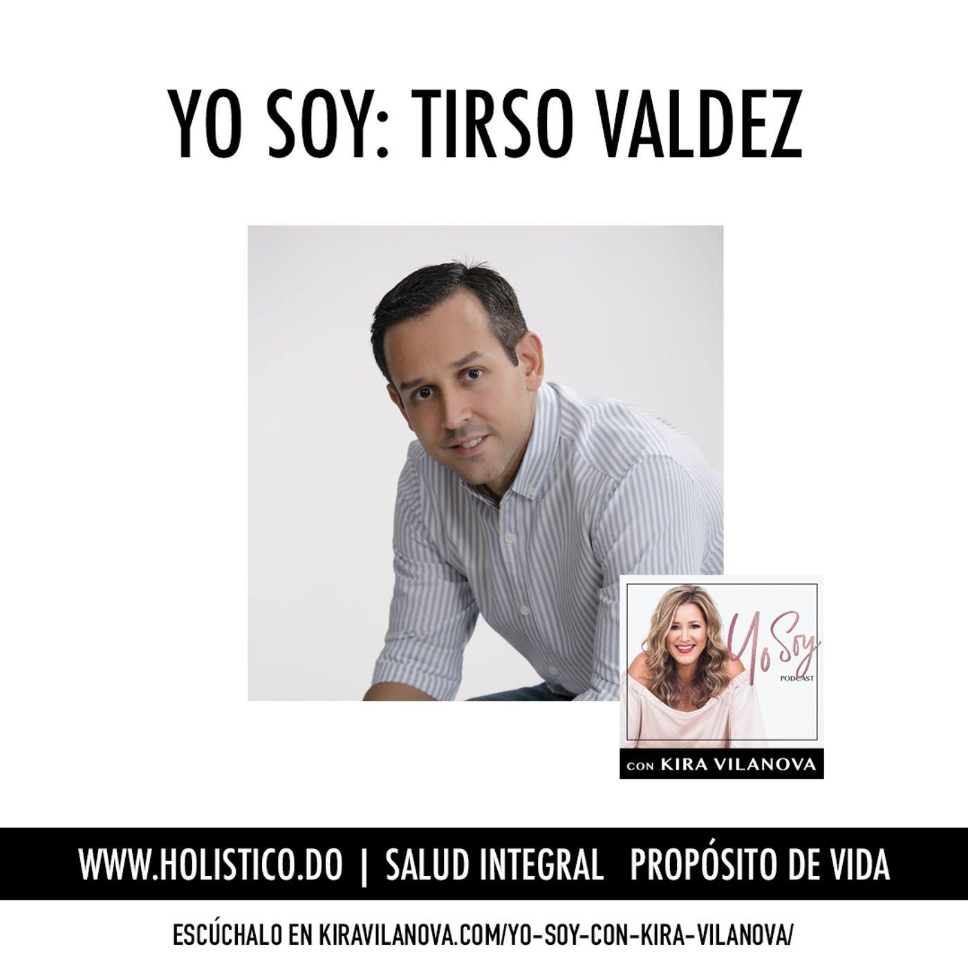 #7 Yo Soy: Tirso Valdez