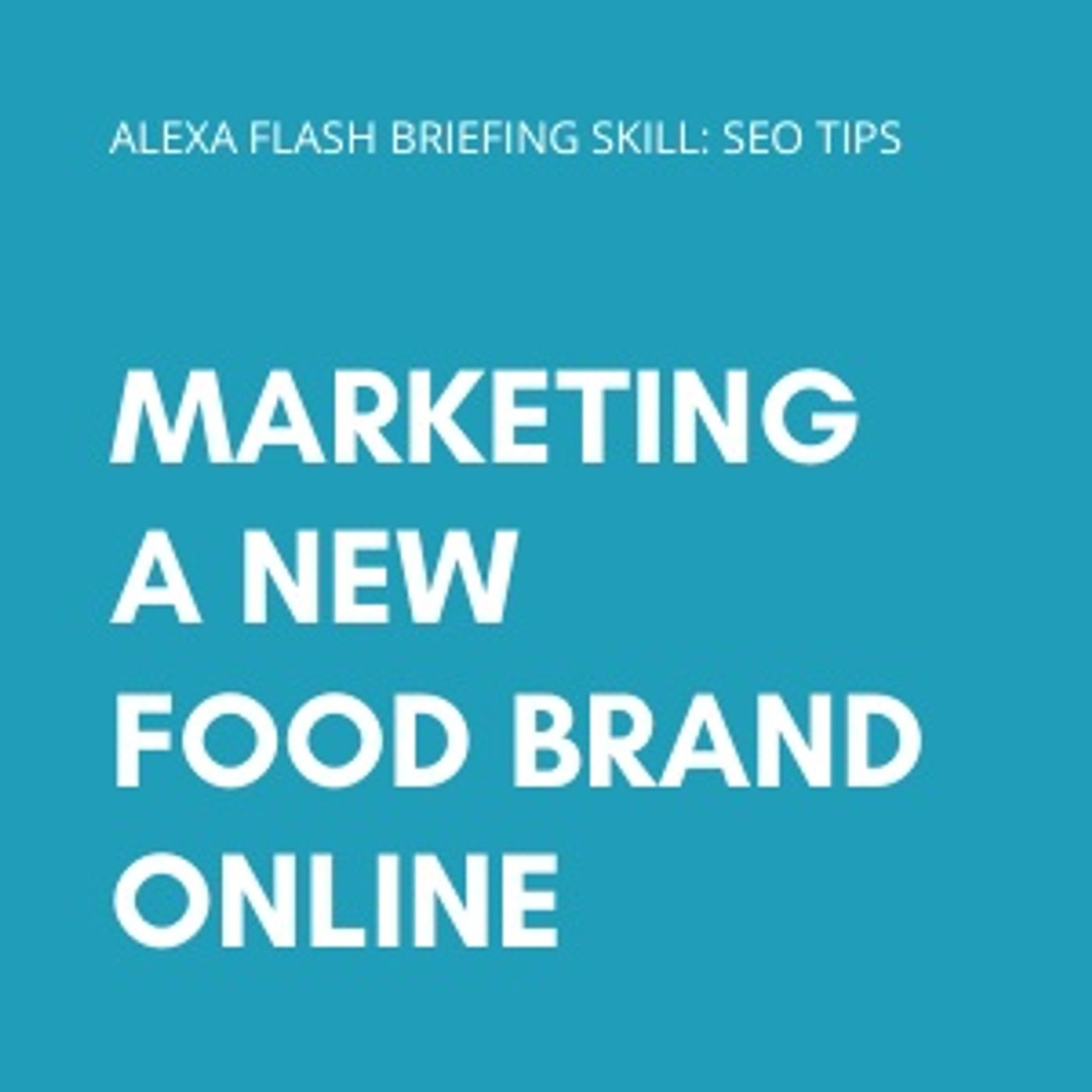 Marketing a new food brand online