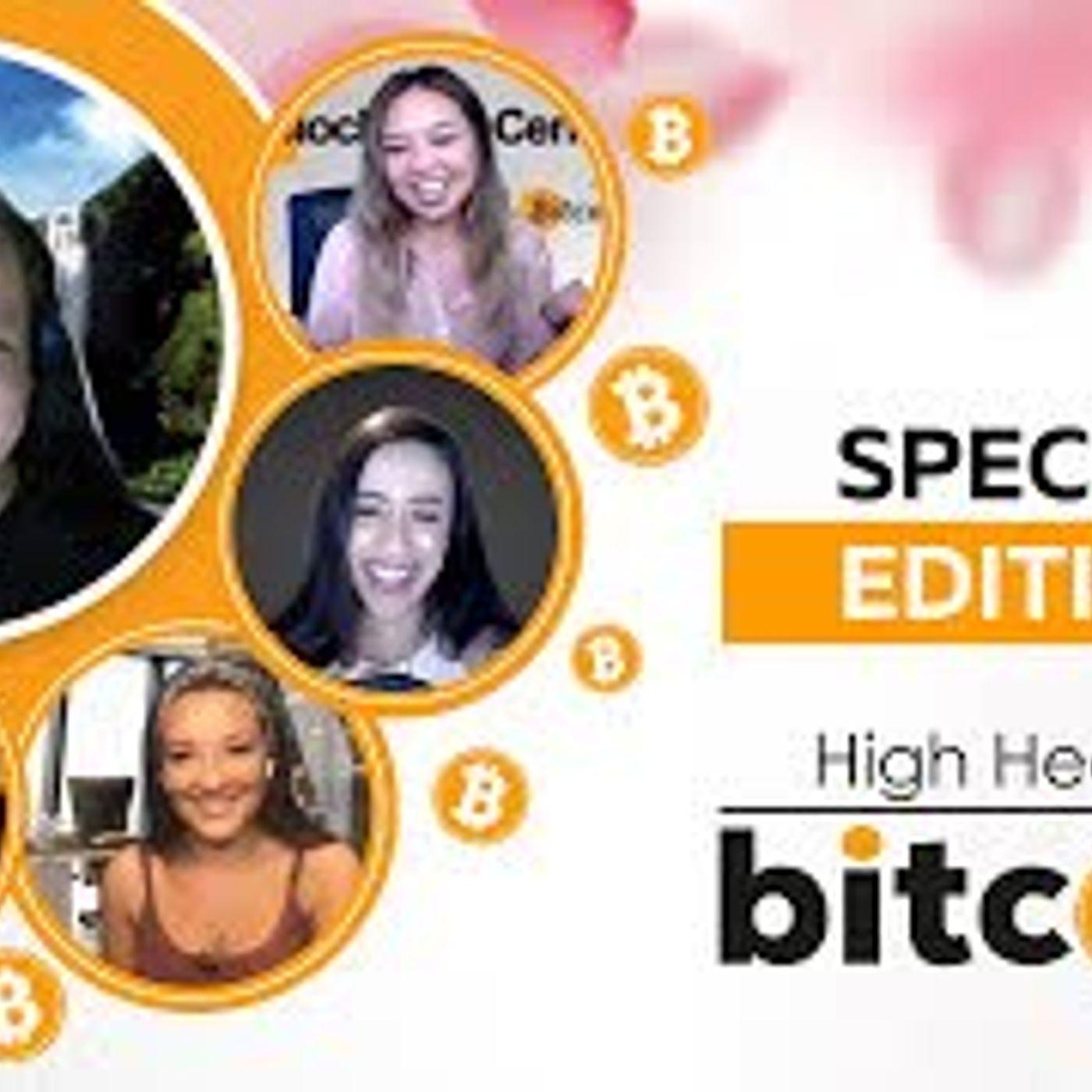 High Heels of Bitcoin Special #2 - Freedom | Litecoin Lisa, Layah Heilpern, Wendy O, Eryka Gemma