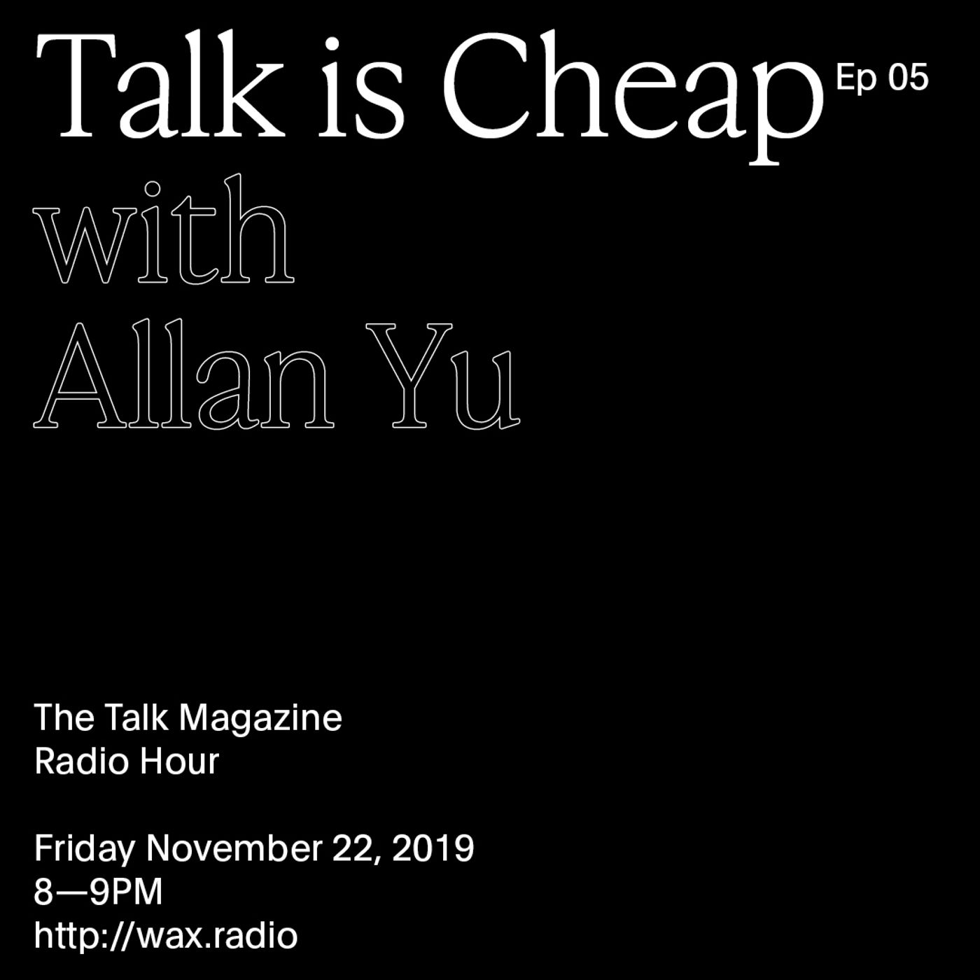 Episode 05 with Allan Yu