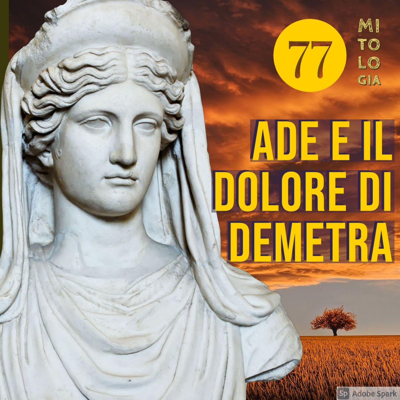 Ade e il dolore di Demetra - I