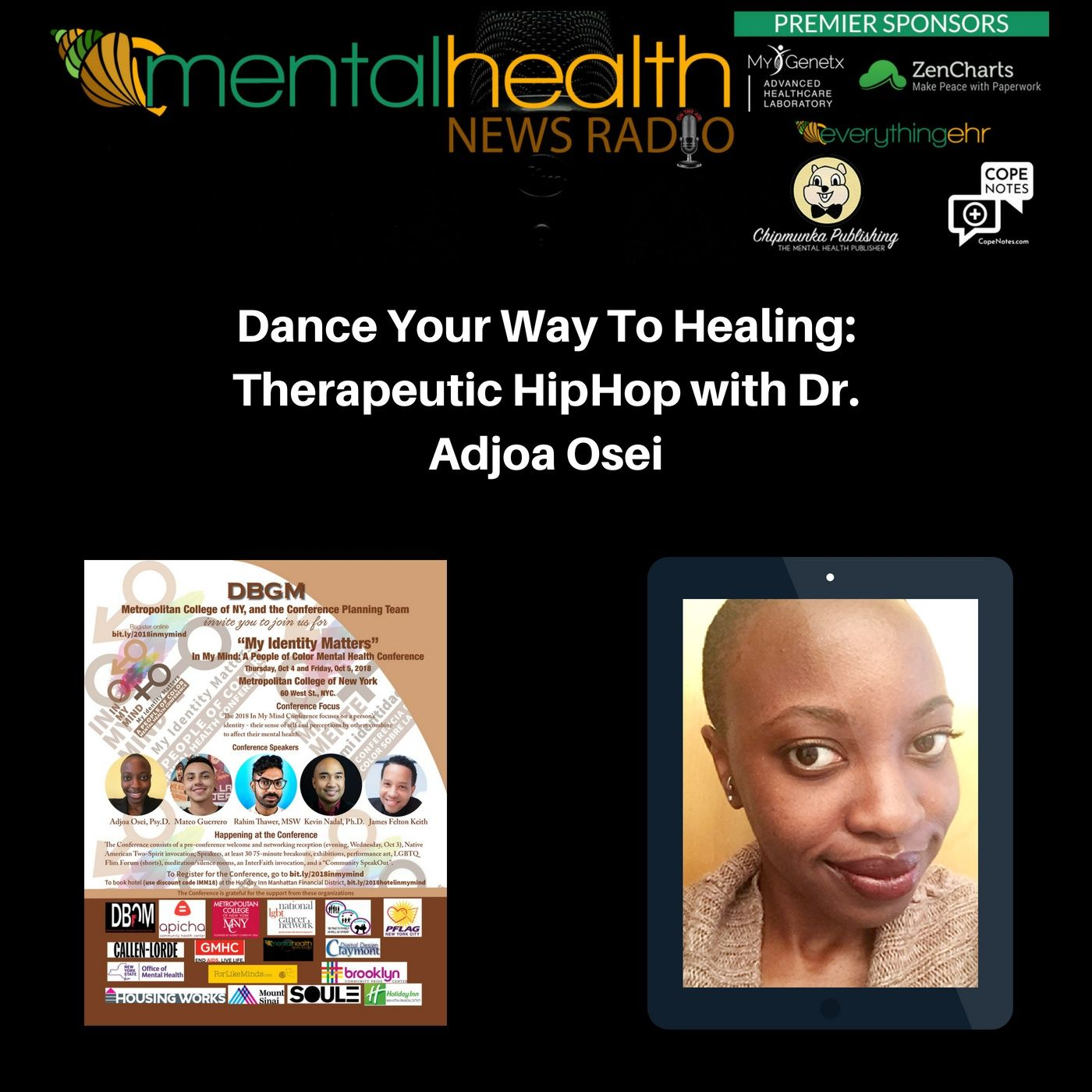 Mental Health News Radio - Dance Your Way To Healing: Therapeutic HipHop with Dr. Adjoa Osei