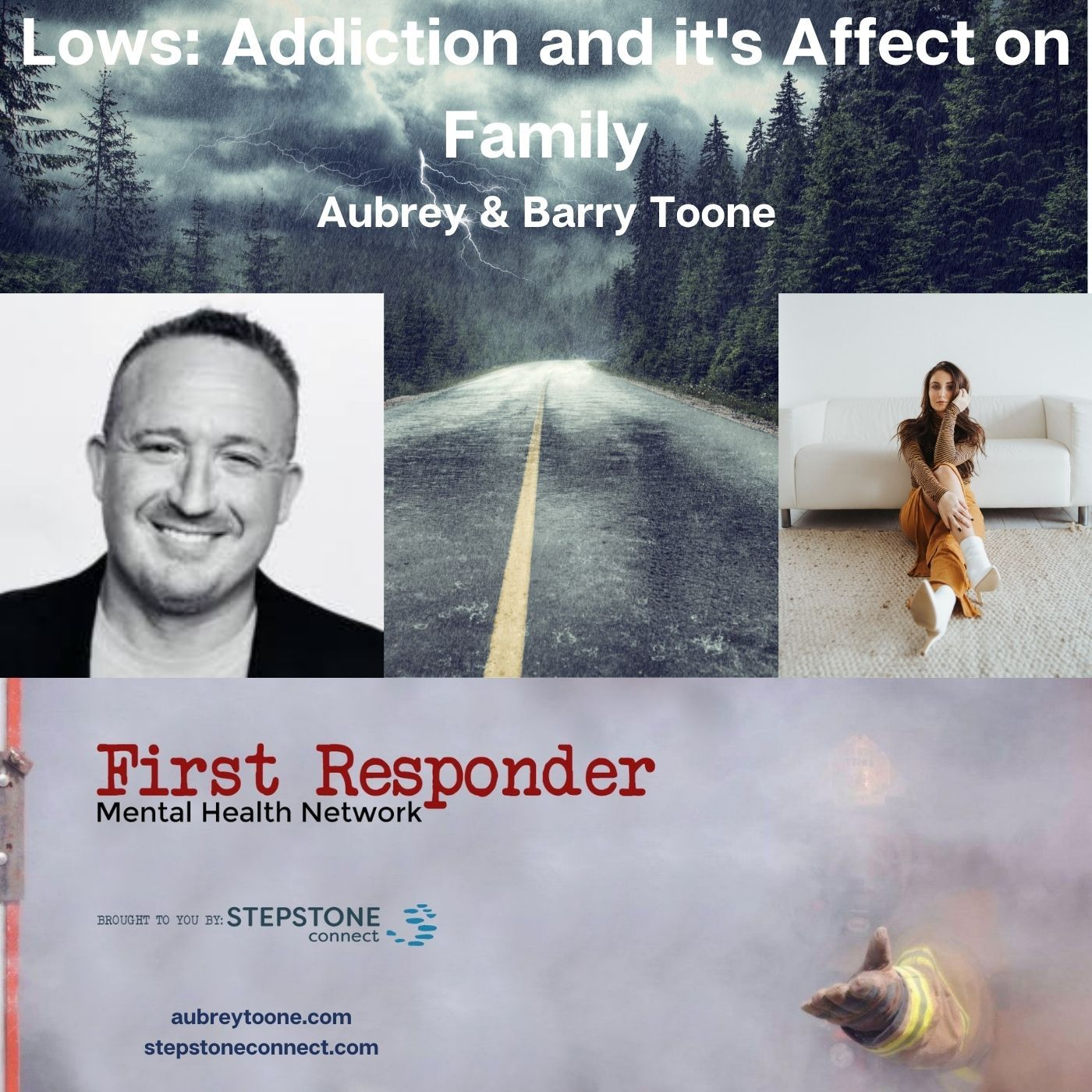 Mental Health News Radio - Lows: Addiction and it's Affect on Family