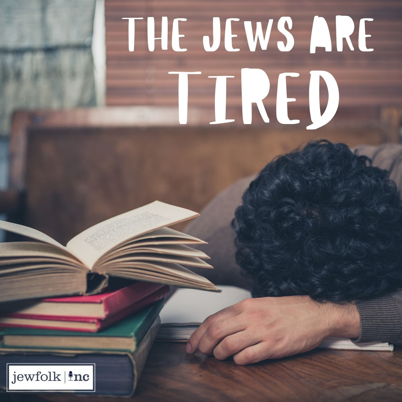 The Jews Are Tired