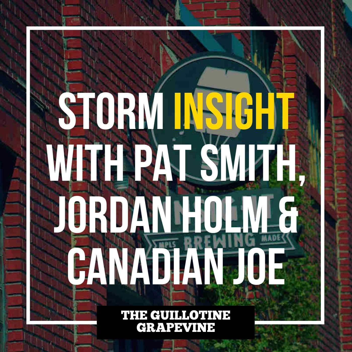 Storm roundtable with Pat Smith, Jordan Holm, Joe Dashou and Hans Martin Male from Insight Brewing - GG57