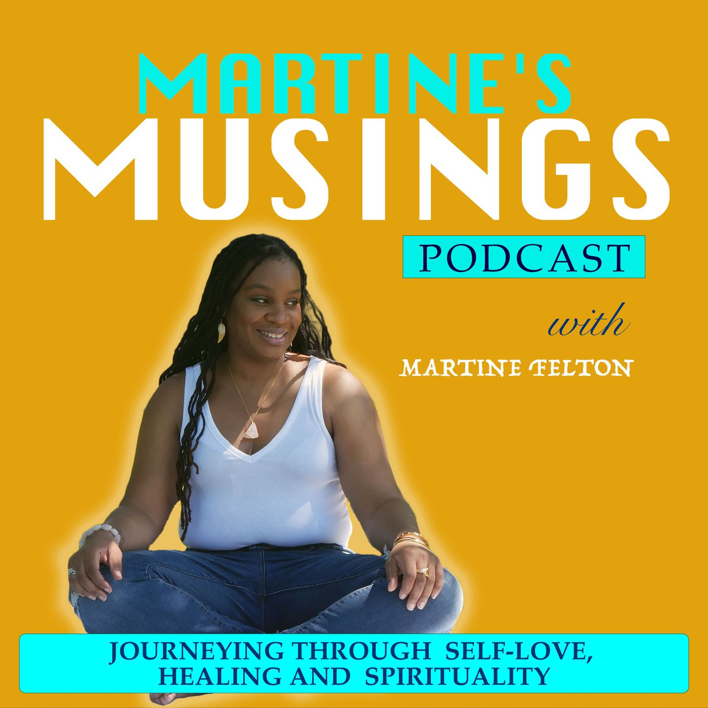 Martines Musings - Rebuilding Yourself with Self Love and Boundaries with Carla Criswell