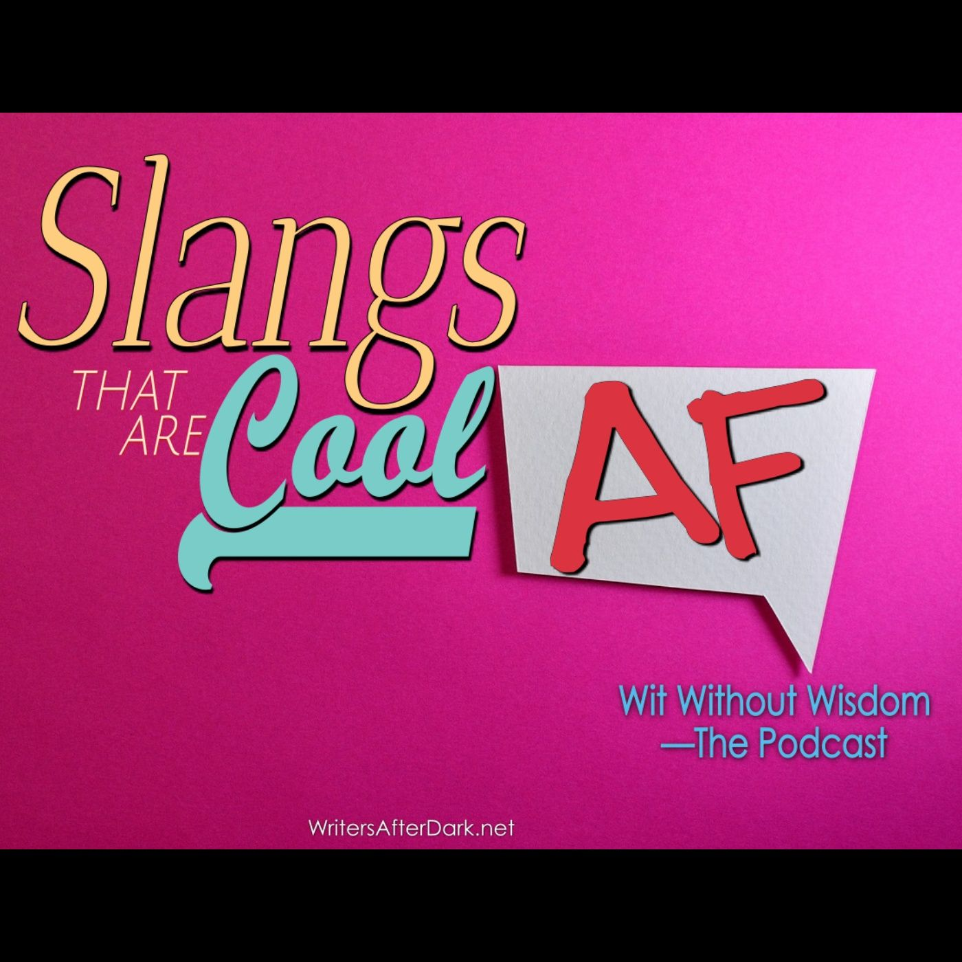 Slangs that are Cool AF