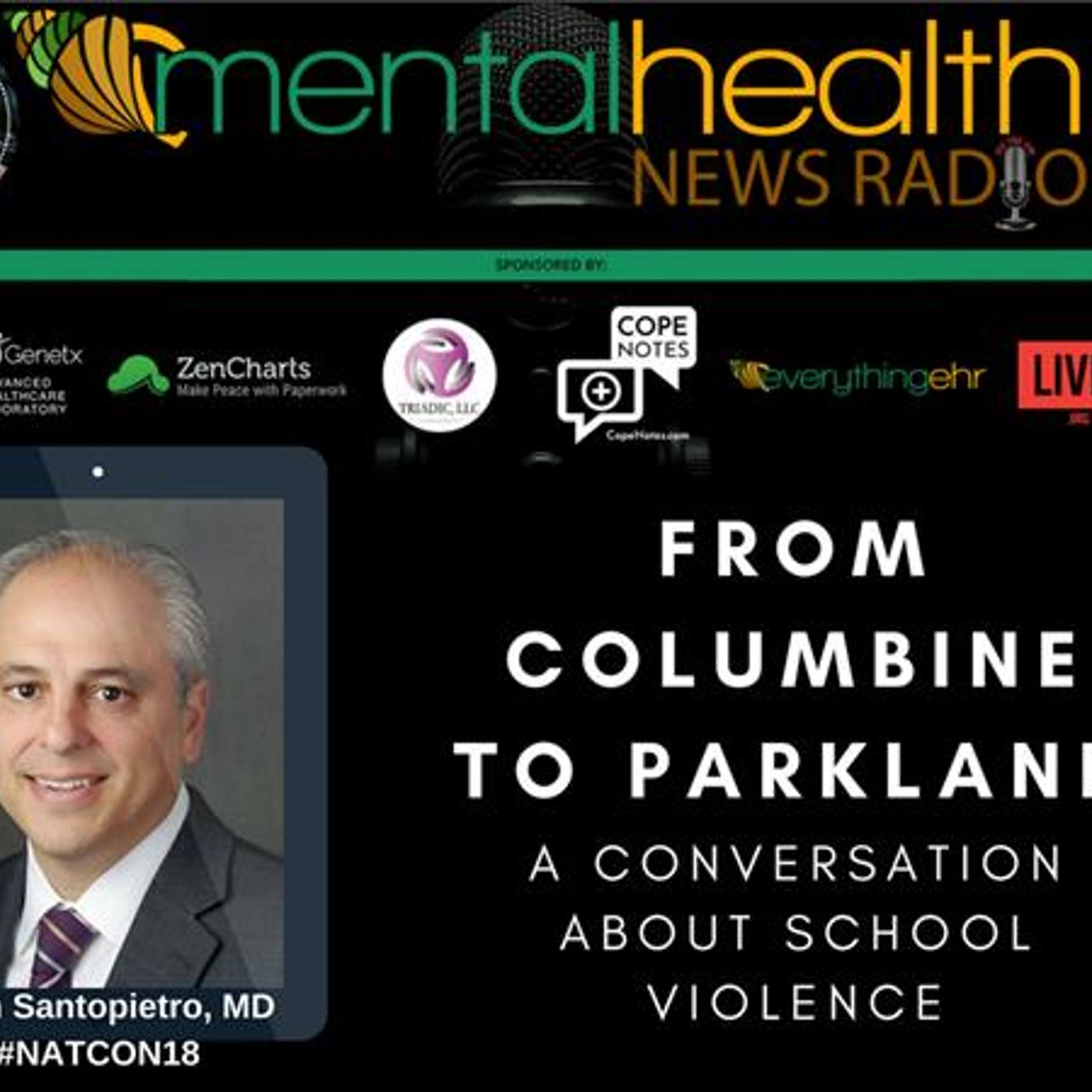 Mental Health News Radio - From Columbine to Parkland: A Conversation About School Violence