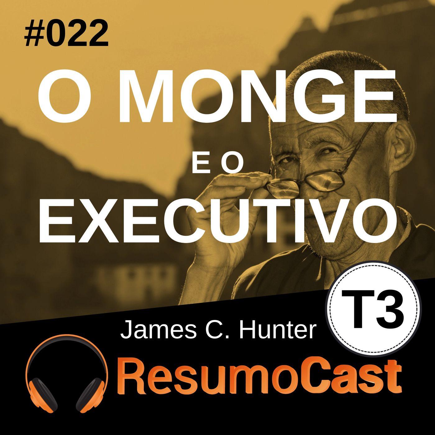 T3#022 O monge e o executivo   James C Hunter
