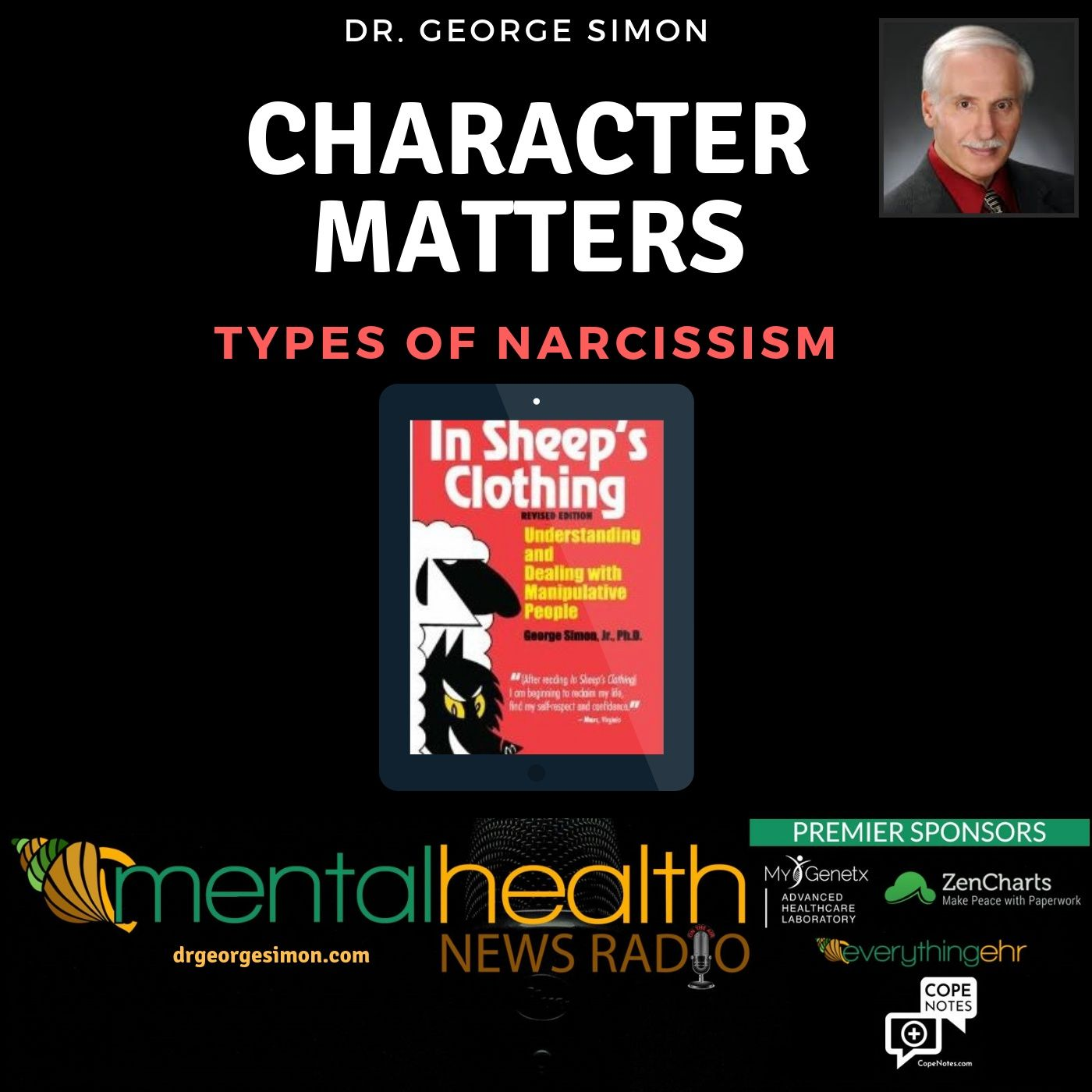 Mental Health News Radio - Character Matters with Dr. George Simon: Types of Narcissism