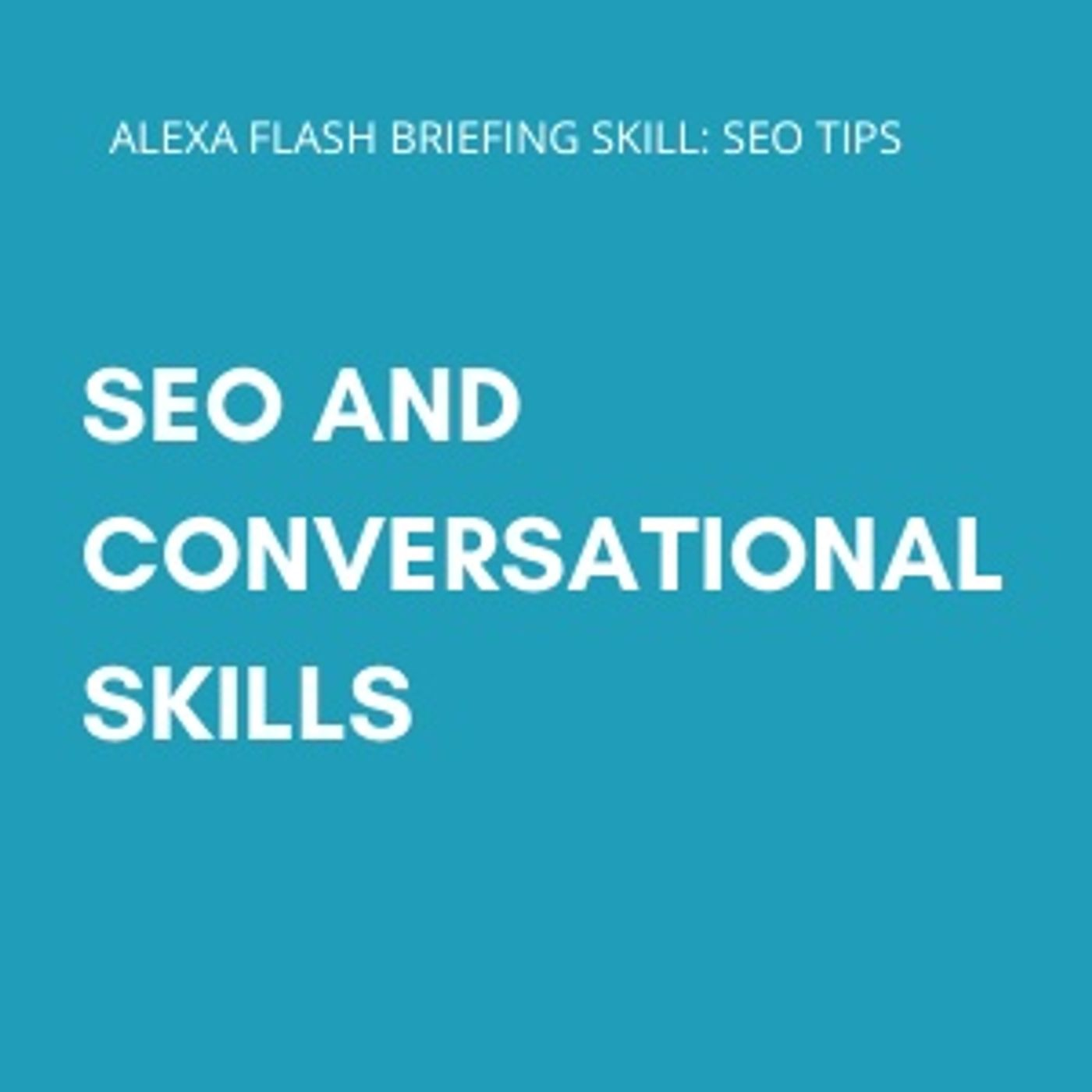 SEO and conversational skills