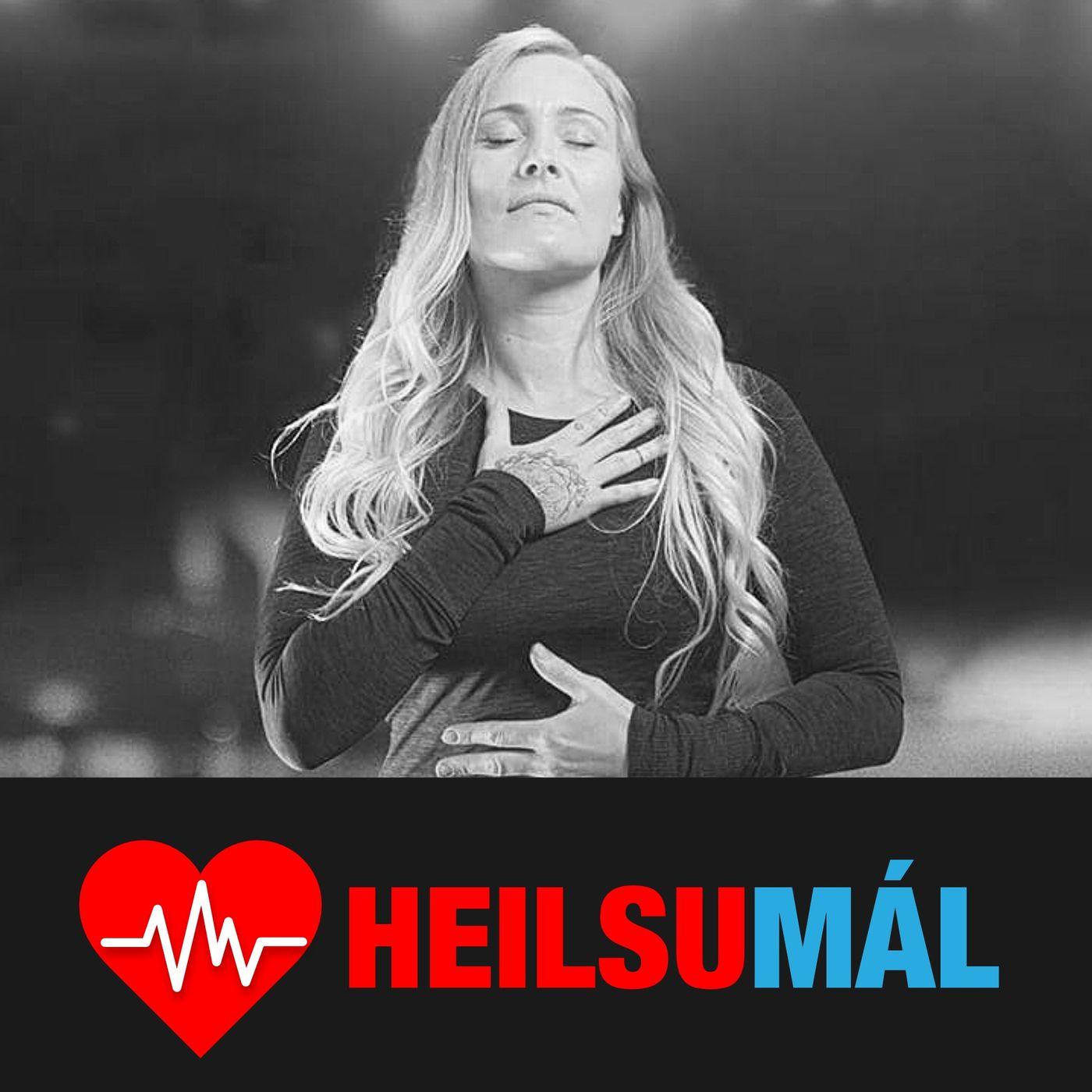 Heilsumál 16 - Upplifun af eitruðu sambandi - Berglind Rúnarsdóttir