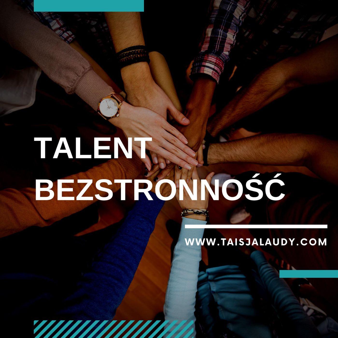 Talent Bezstronność (Consistency) - Test GALLUPa, Clifton StrengthsFinder 2.0