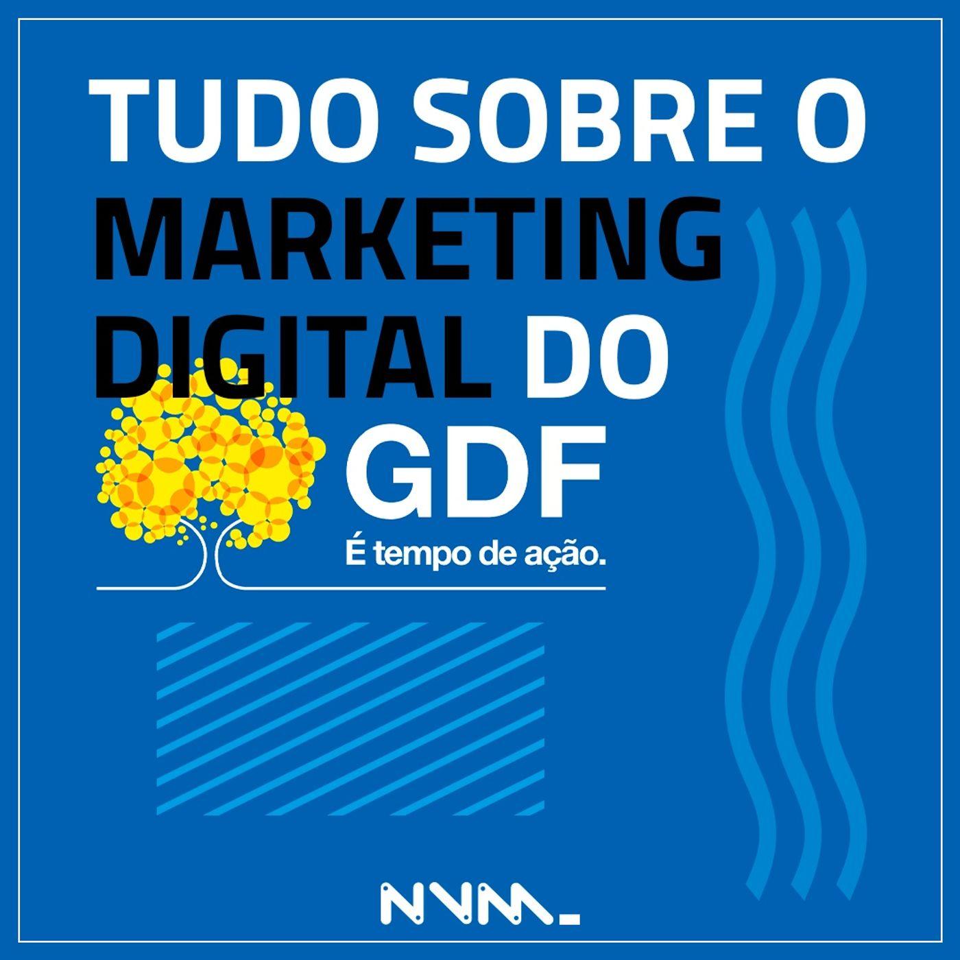 #02 Tudo sobre a nova comunicação digital do Governo do Distrito Federal