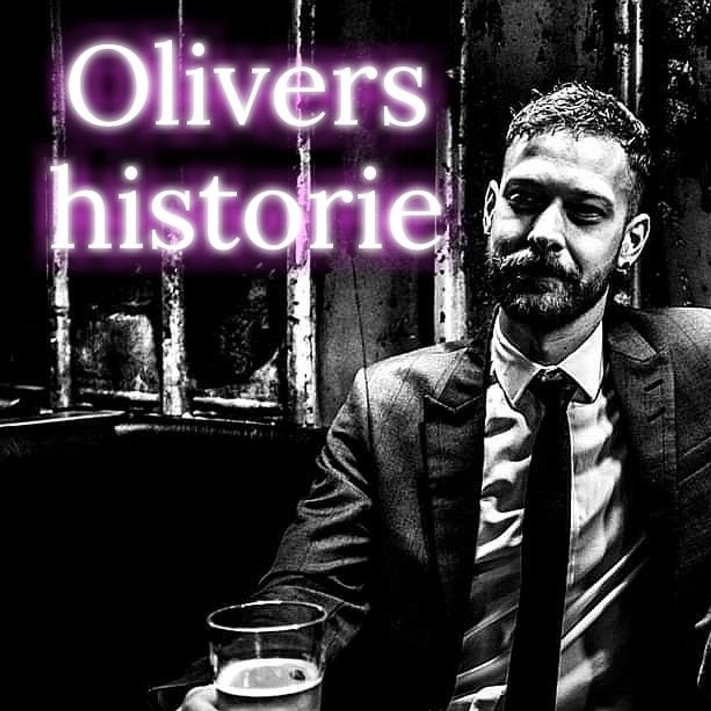 #43: Olivers historie.