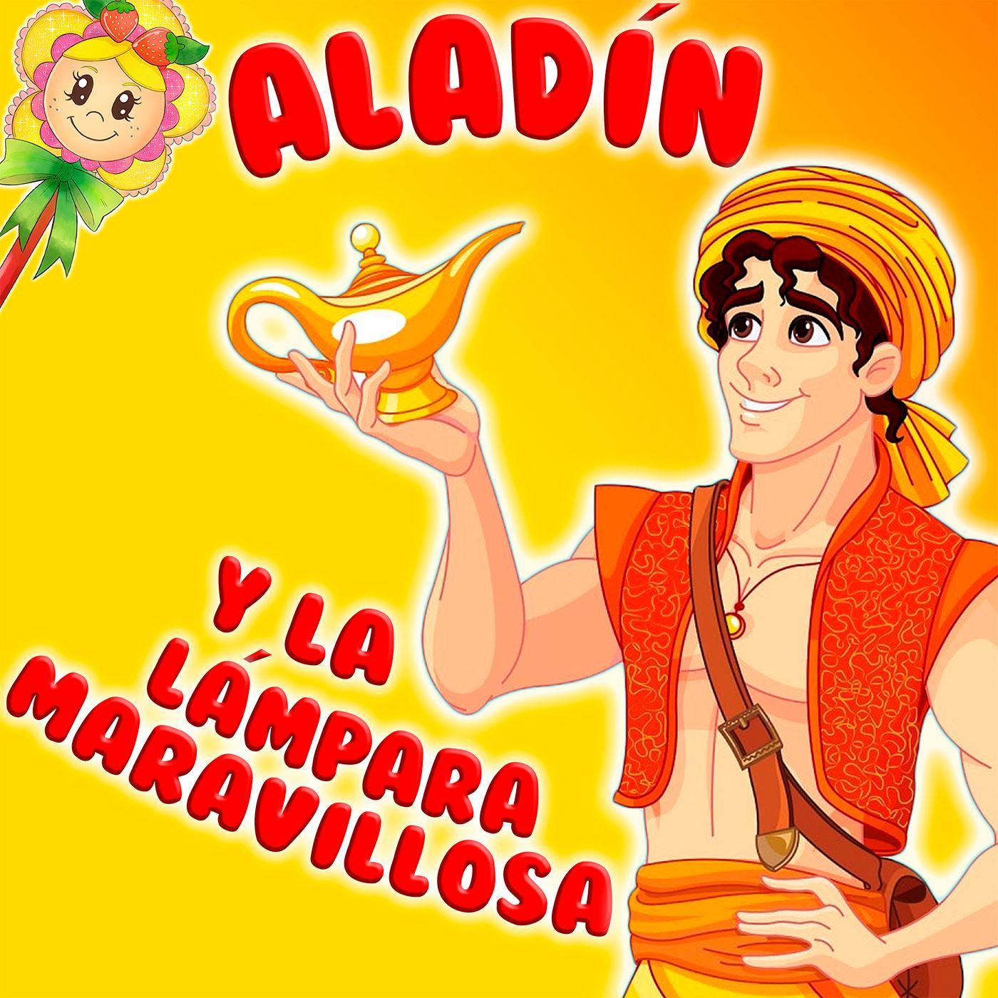 61. Aladín y la lámpara maravillosa. Adaptación del tradicional cuento por Hada de Fresa