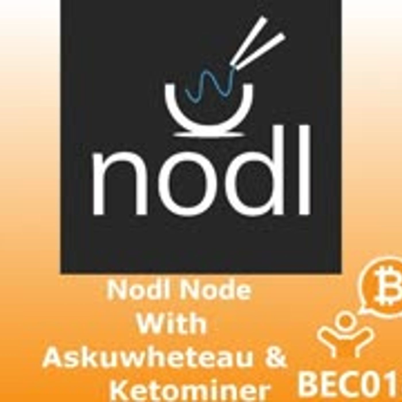 Nodl Node with Askuwheteau and Ketominer BEC018