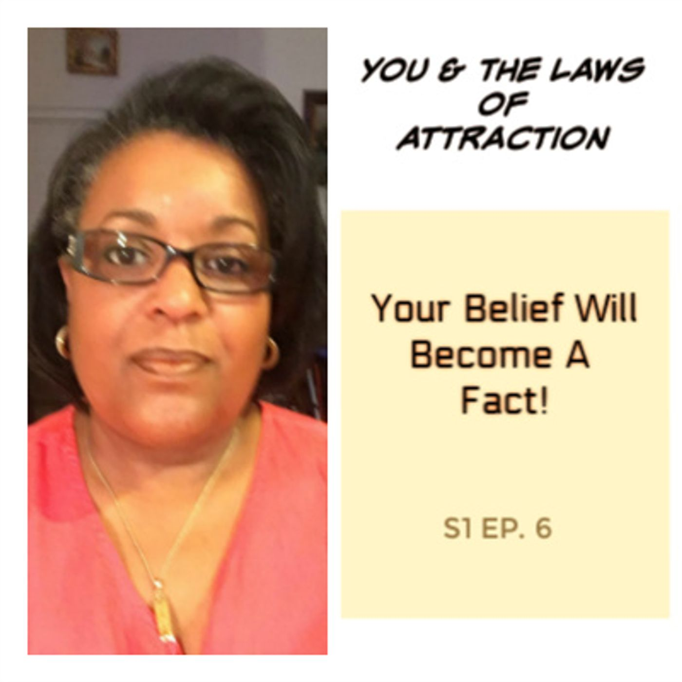 Your Belief Will Become A Fact