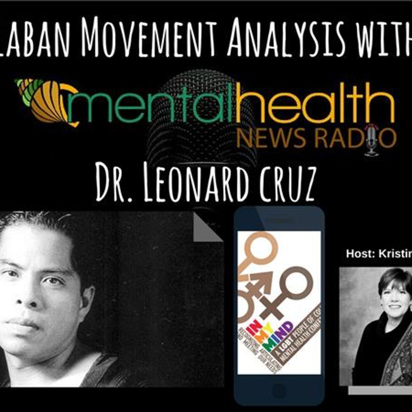 Mental Health News Radio - DBGM In My Mind Conference: Dr. Leonard Cruz on Laban Movement Analysis